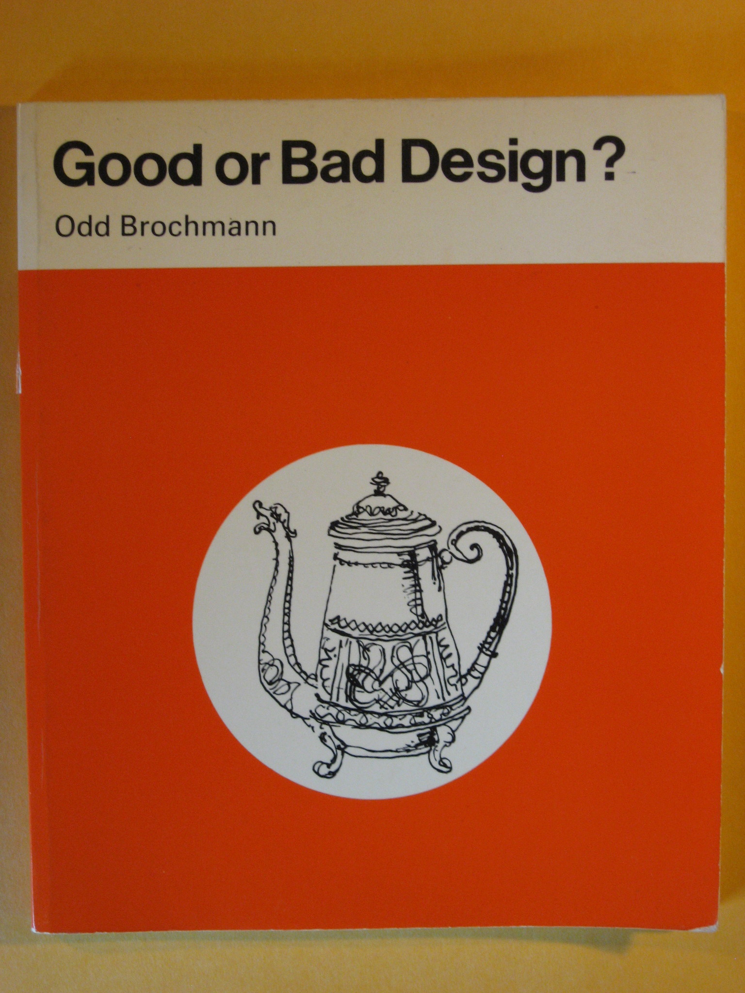 Good or Bad Design, Brockmann, Odd