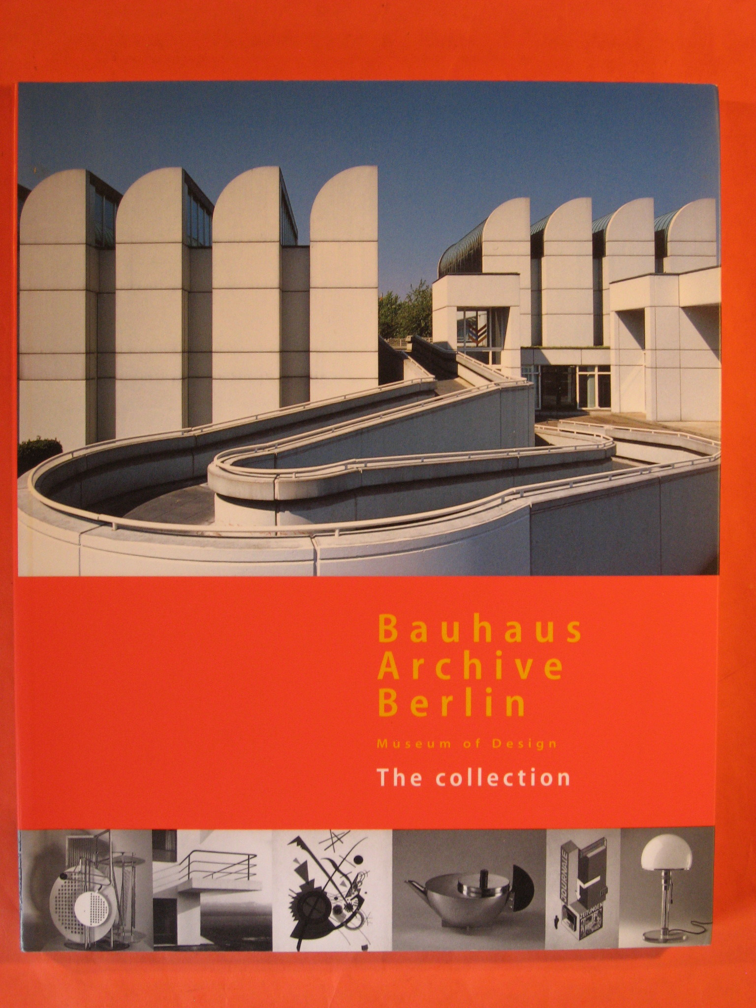 Bauhaus Archive Berlin: Museum of design, the collection, Droste, Magdalena;Moortgat, Elisabeth;Carpenter, Richard;Scrima, Andrea