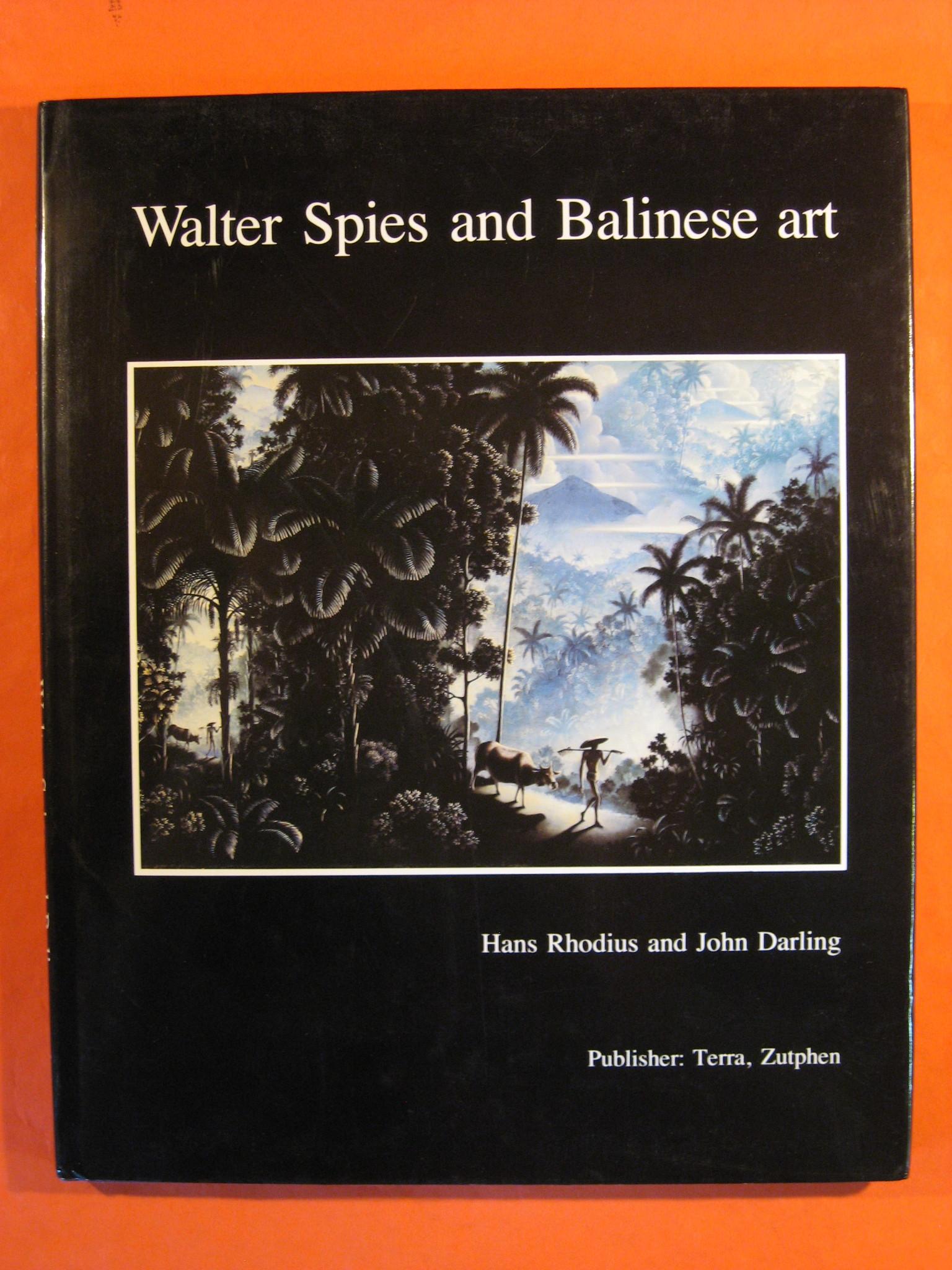 Walter Spies and Balinese Art, Hans Rhodius; John Darling; John Stowell (ed.)