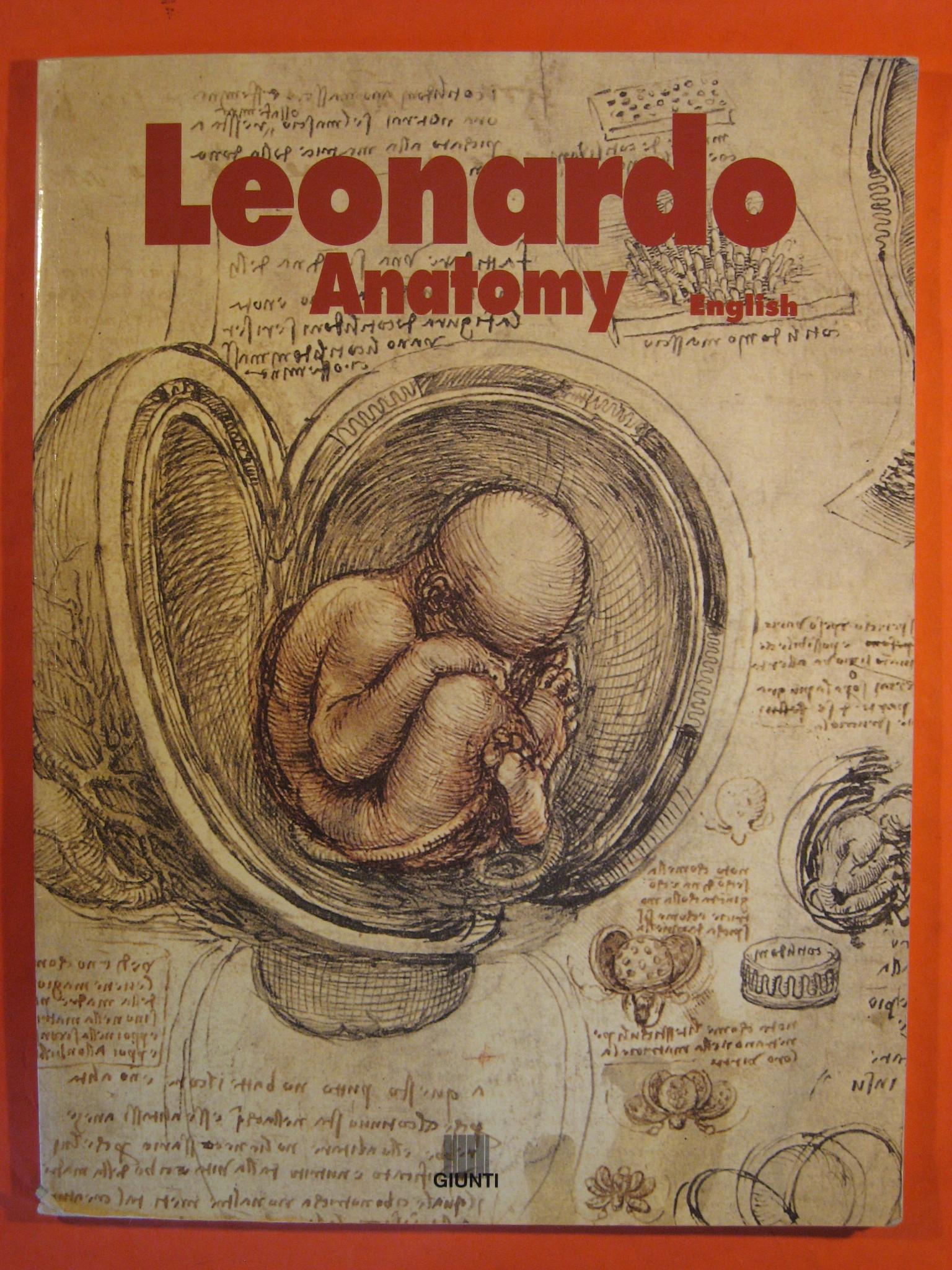 Leonardo da Vinci Anatomy of the Human Body, Da Vinci, Leonardo; Cianchi, Marco