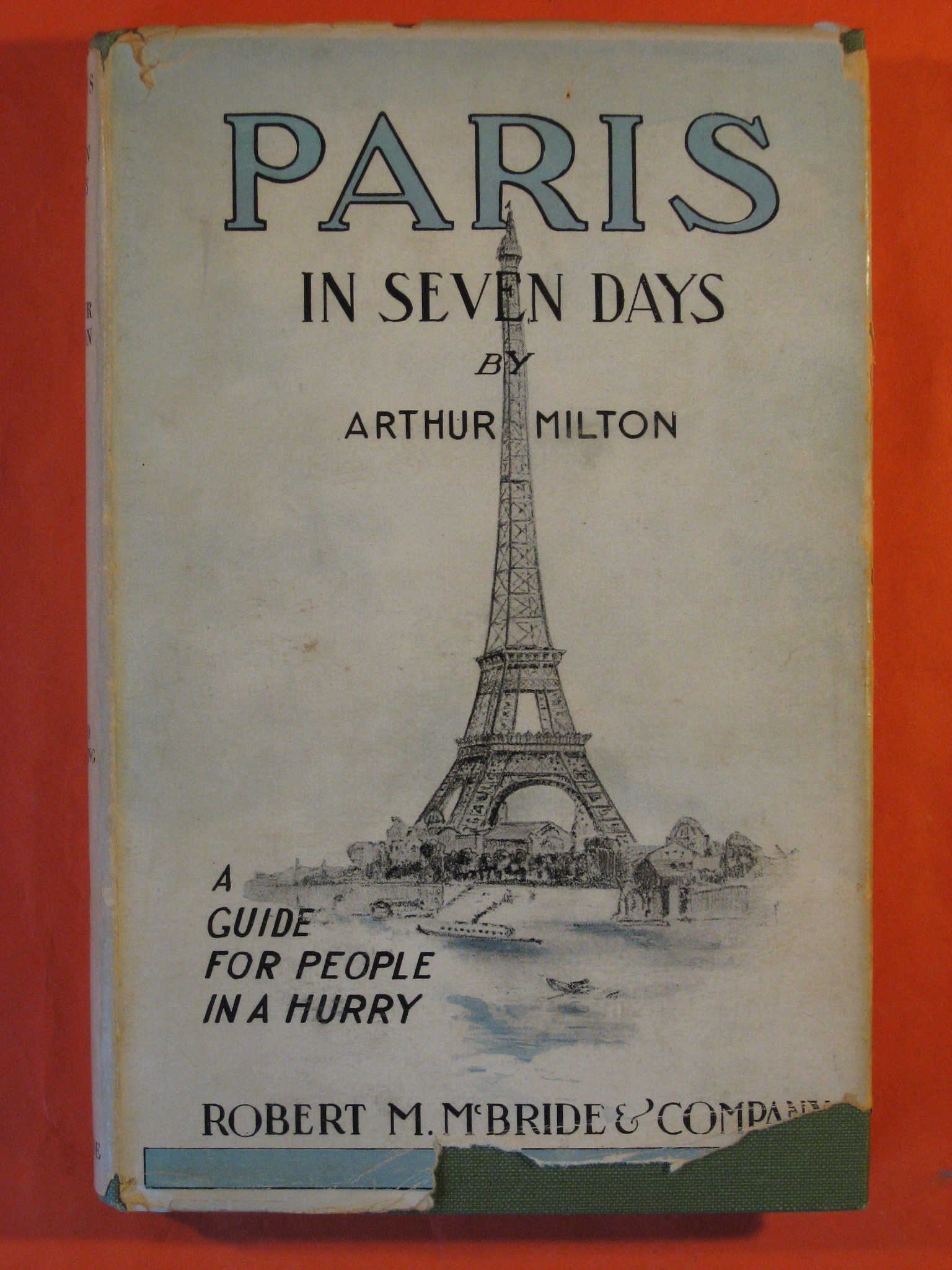 Paris in Seven Days:   A Guide for People in a Hurry, Milton, Arthur