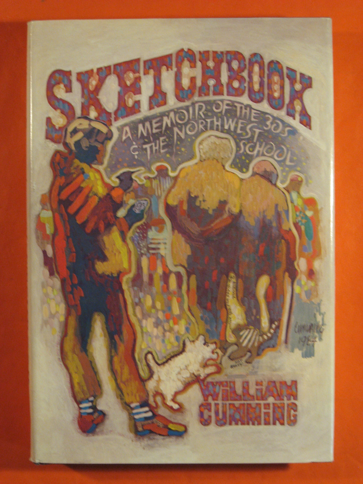 Sketchbook: A Memoir of the 1930s and the Northwest School, Cumming, William