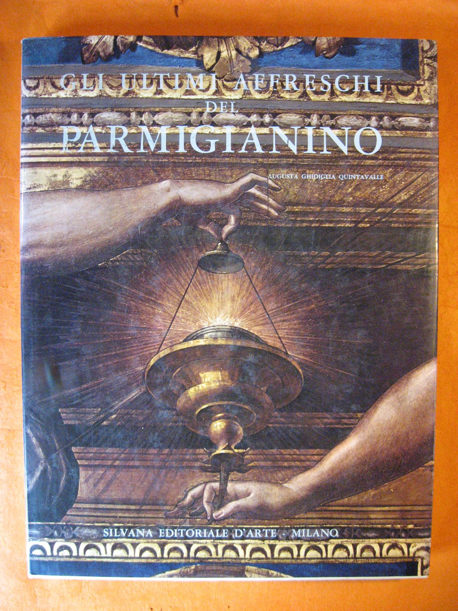 Image for Gli Ultimi Affreschi Del Parmigianino
