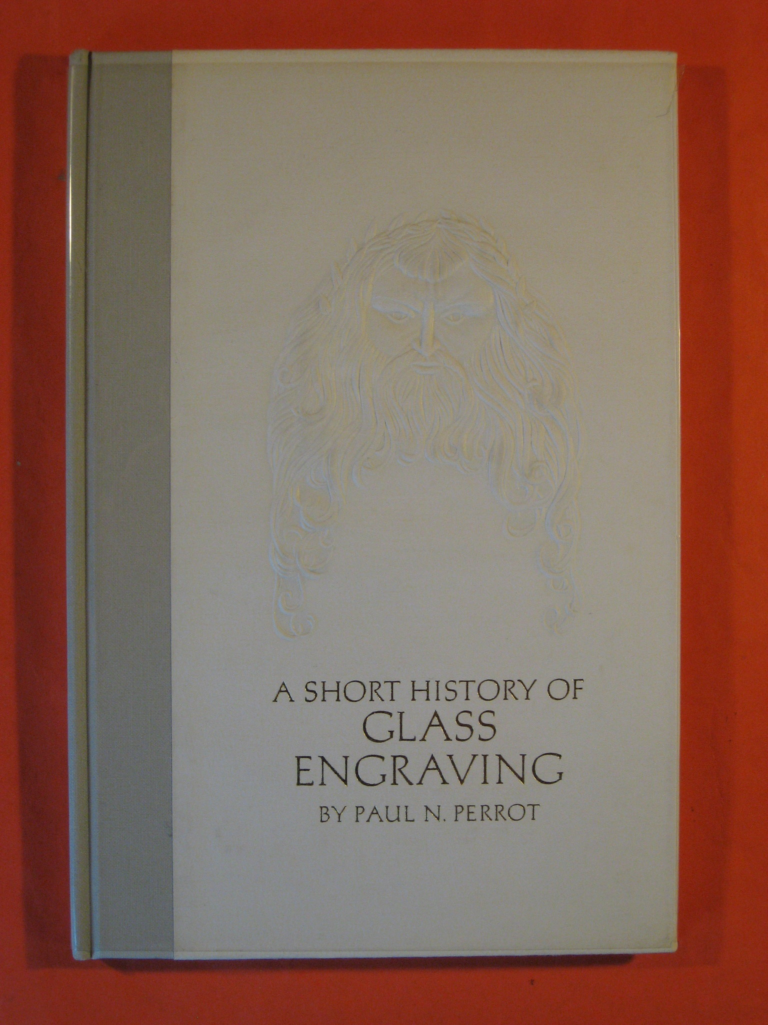 A Short History of Glass Engraving, Perrot, Paul N
