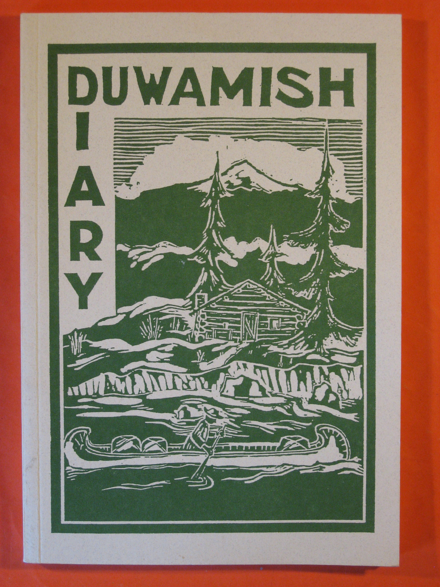 Duwamish Diary 1849 -- 1949, the