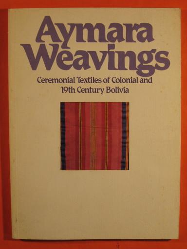 Aymara Weavings, Adelson, Laurie