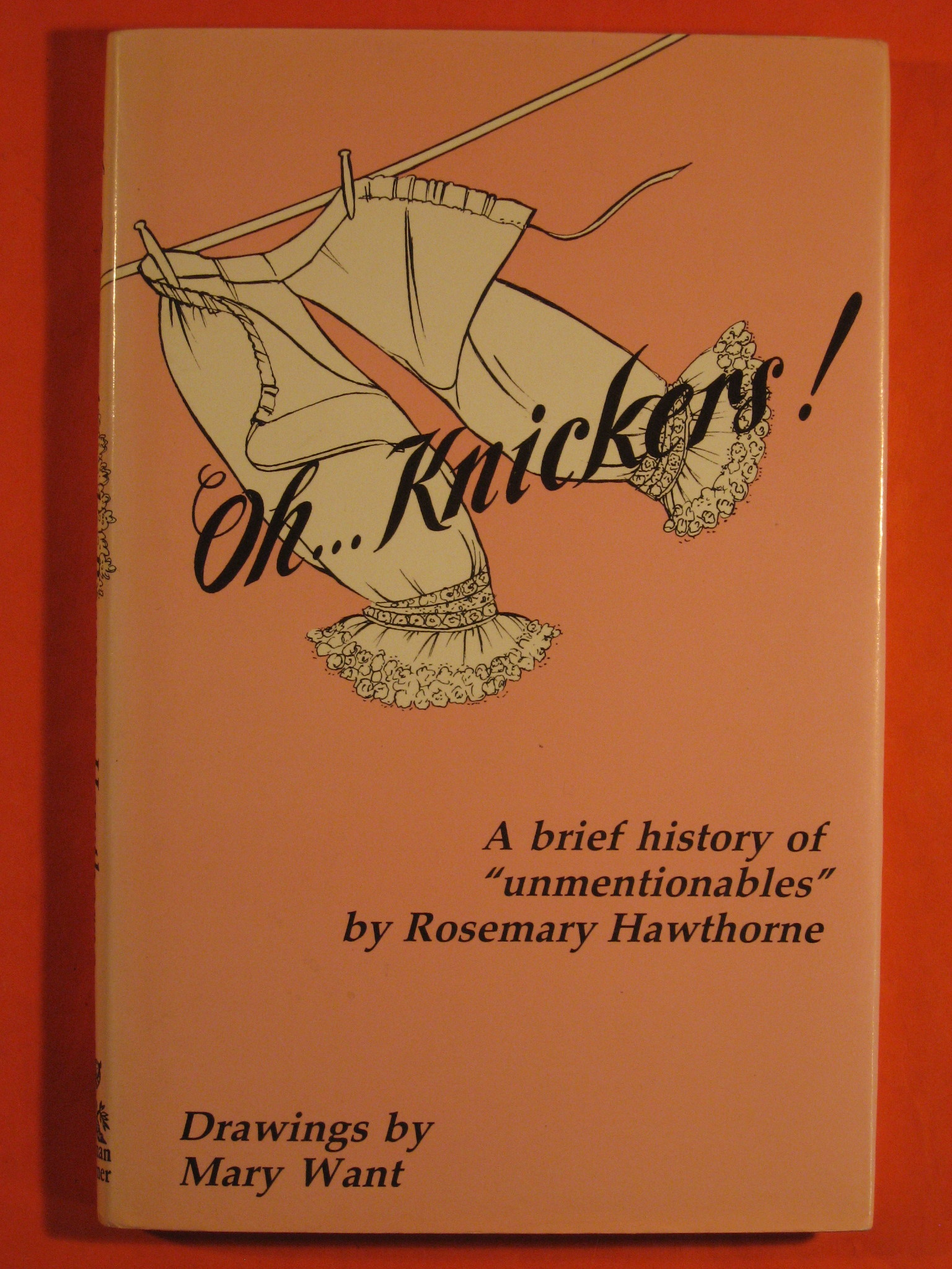 "Oh-- knickers!: A brief history of ""unmentionables"", Hawthorne, Rosemary"