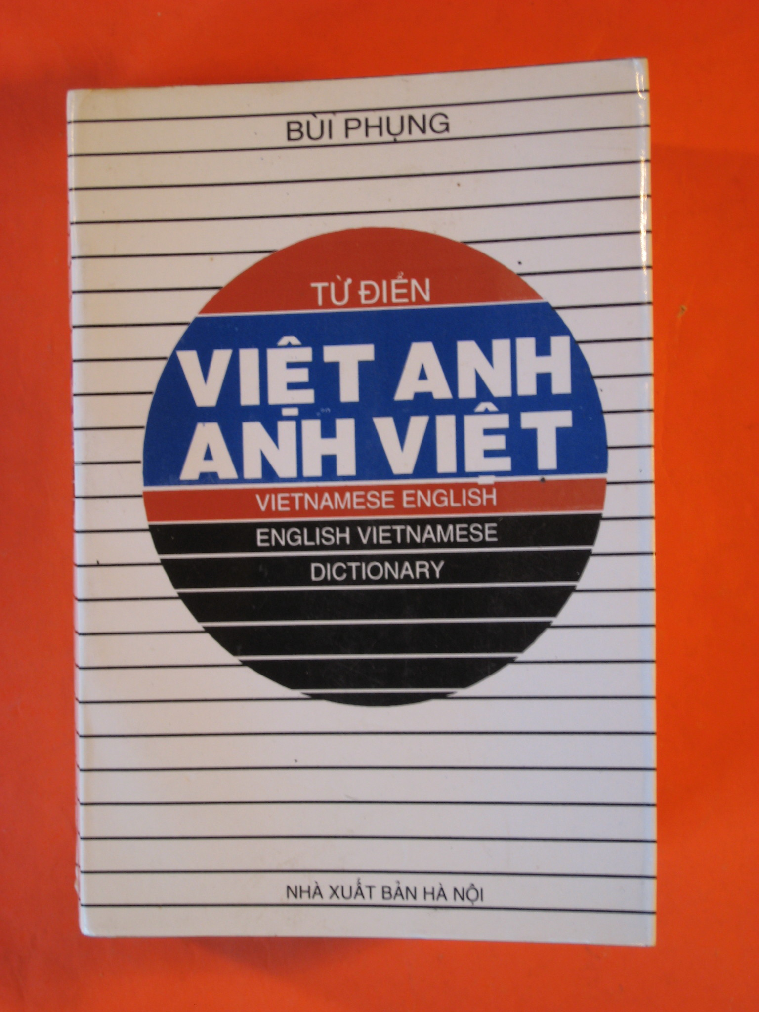 Image for Tu Dien; Anh Viet -- Viet Anh; English Vietnamese -- Vietnamese English Dictionary