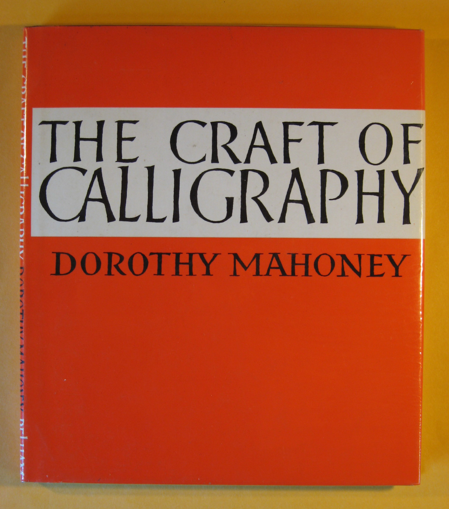 The Craft of Calligraphy, Mahoney, Dorothy