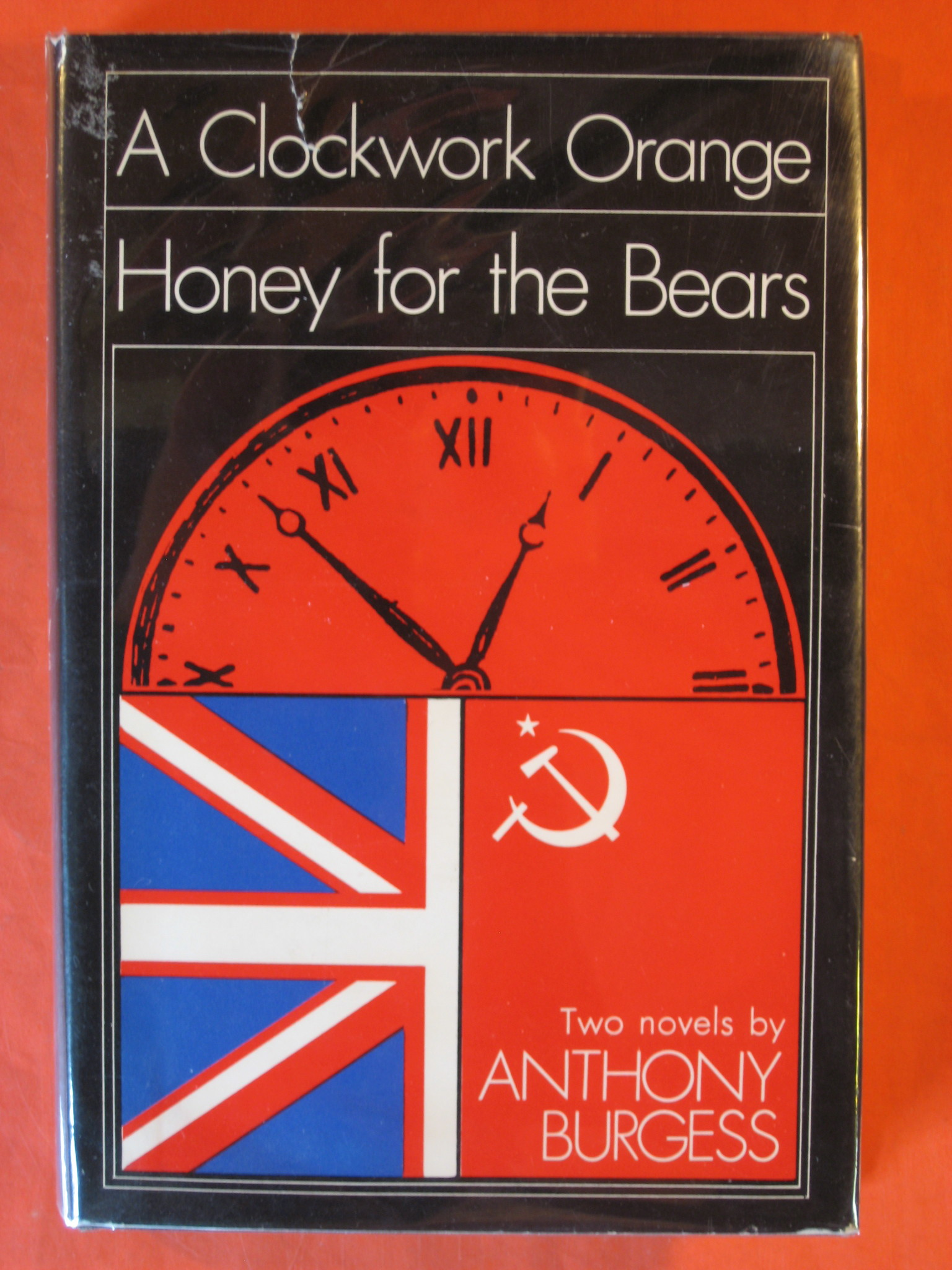 A Clockwork Orange and Honey for the Bears, Burgess, Anthony