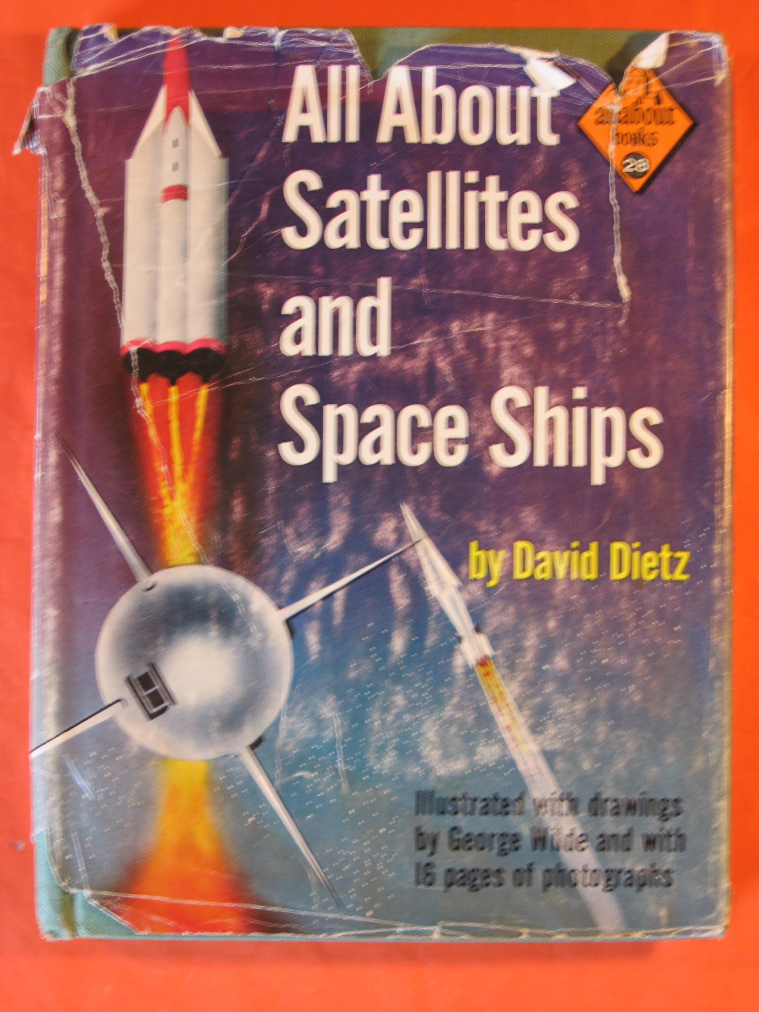All About Satellites and Space Ships, Dietz, David