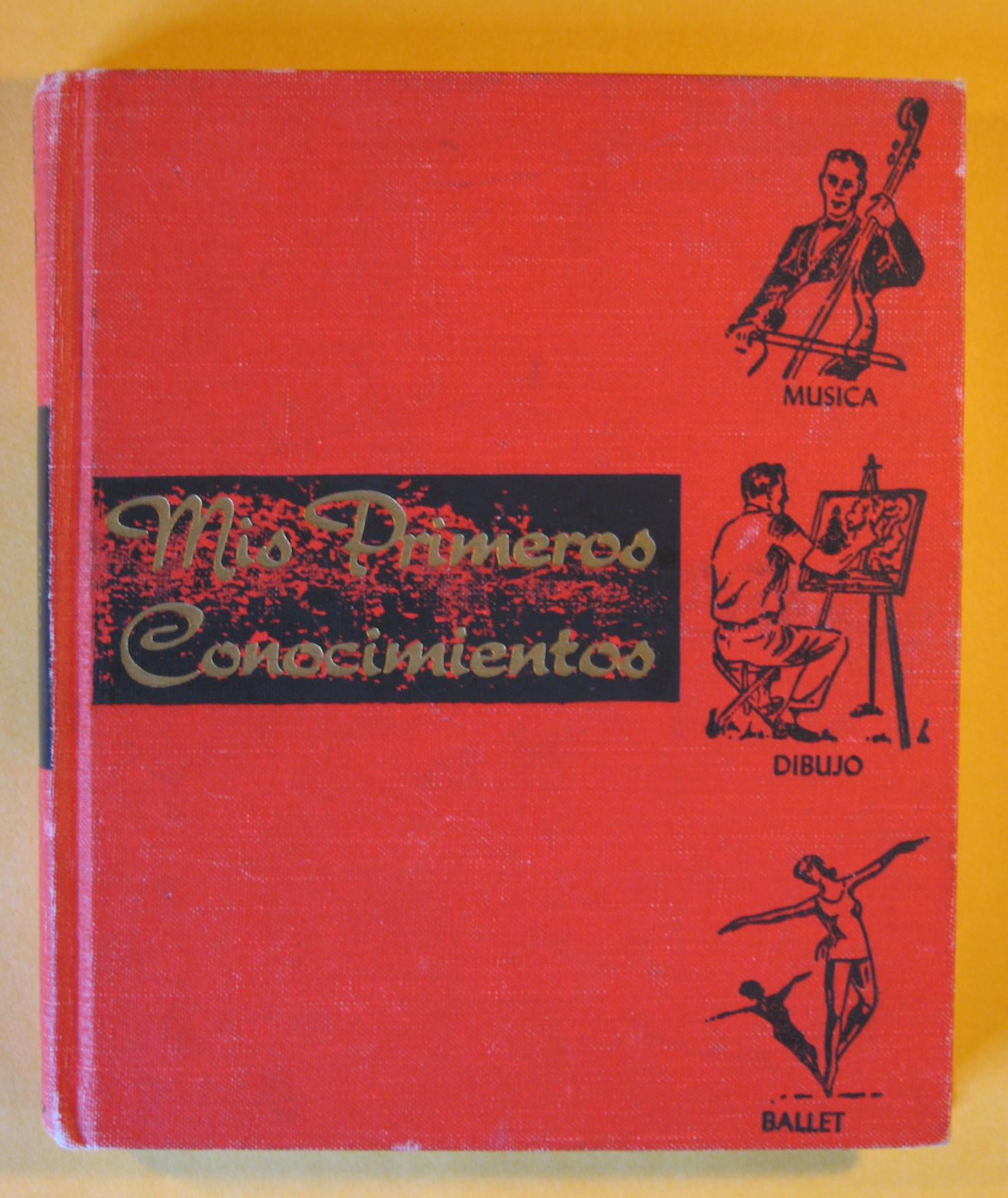 Mis Primeros Conocimientos Musica Dibujo Ballet, Gertrude Norman; Louis Slobodkin; Noel Streatfeild