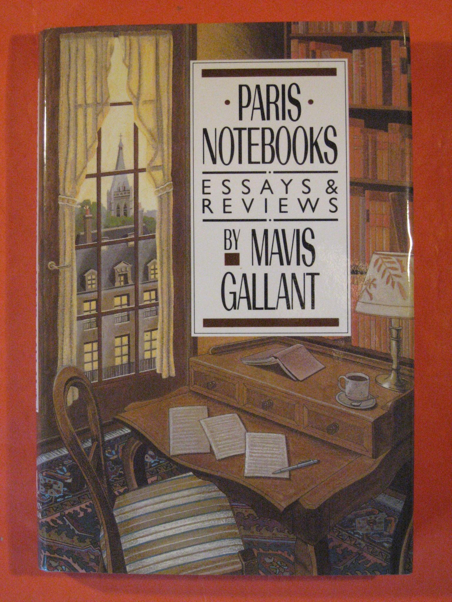 Paris Notebooks: Essays & Reviews, Gallant, Mavis