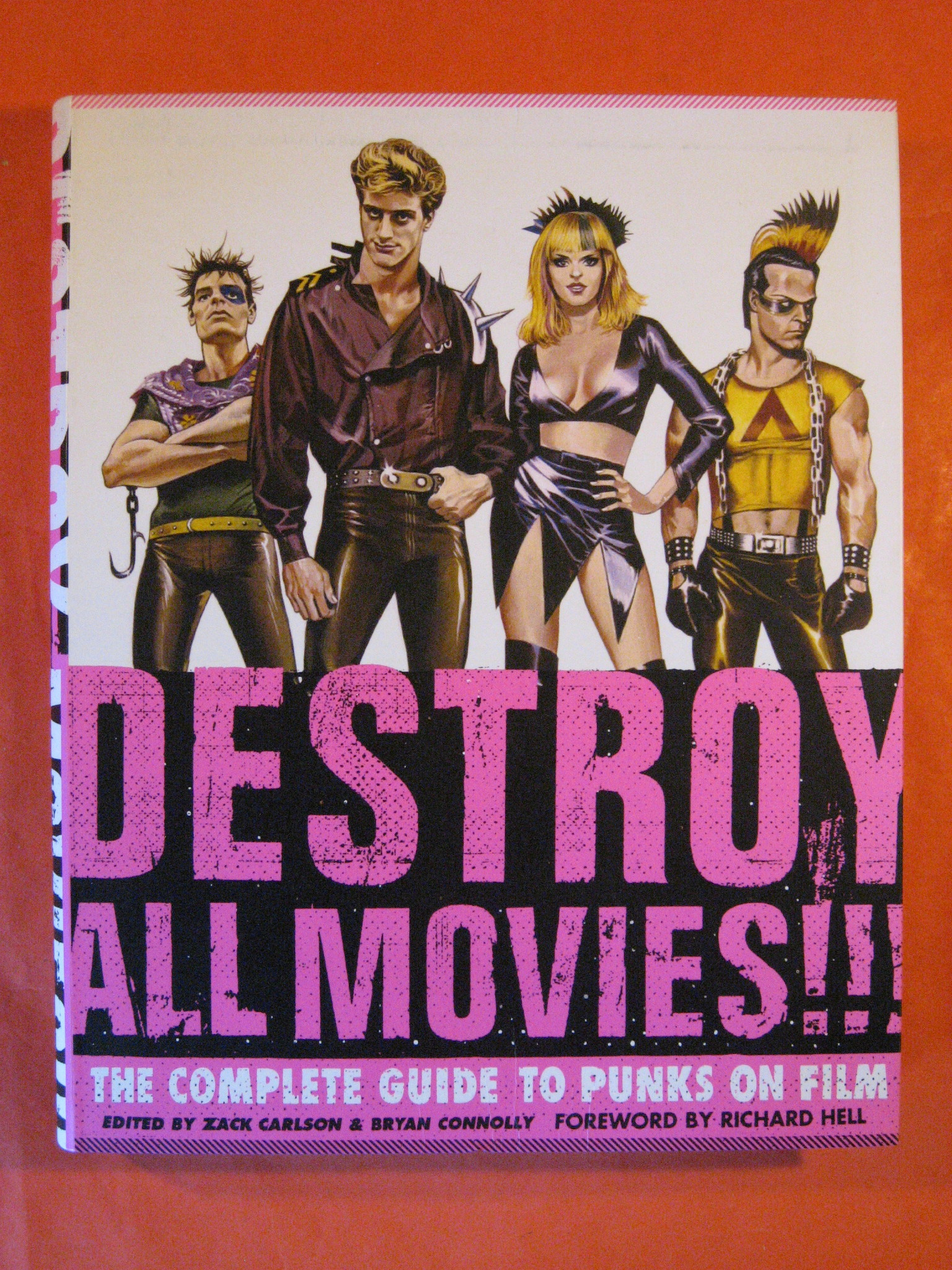 Destroy All Movies!!! The Complete Guide to Punks on Film, Carlson, Zack; Bryan Connolly