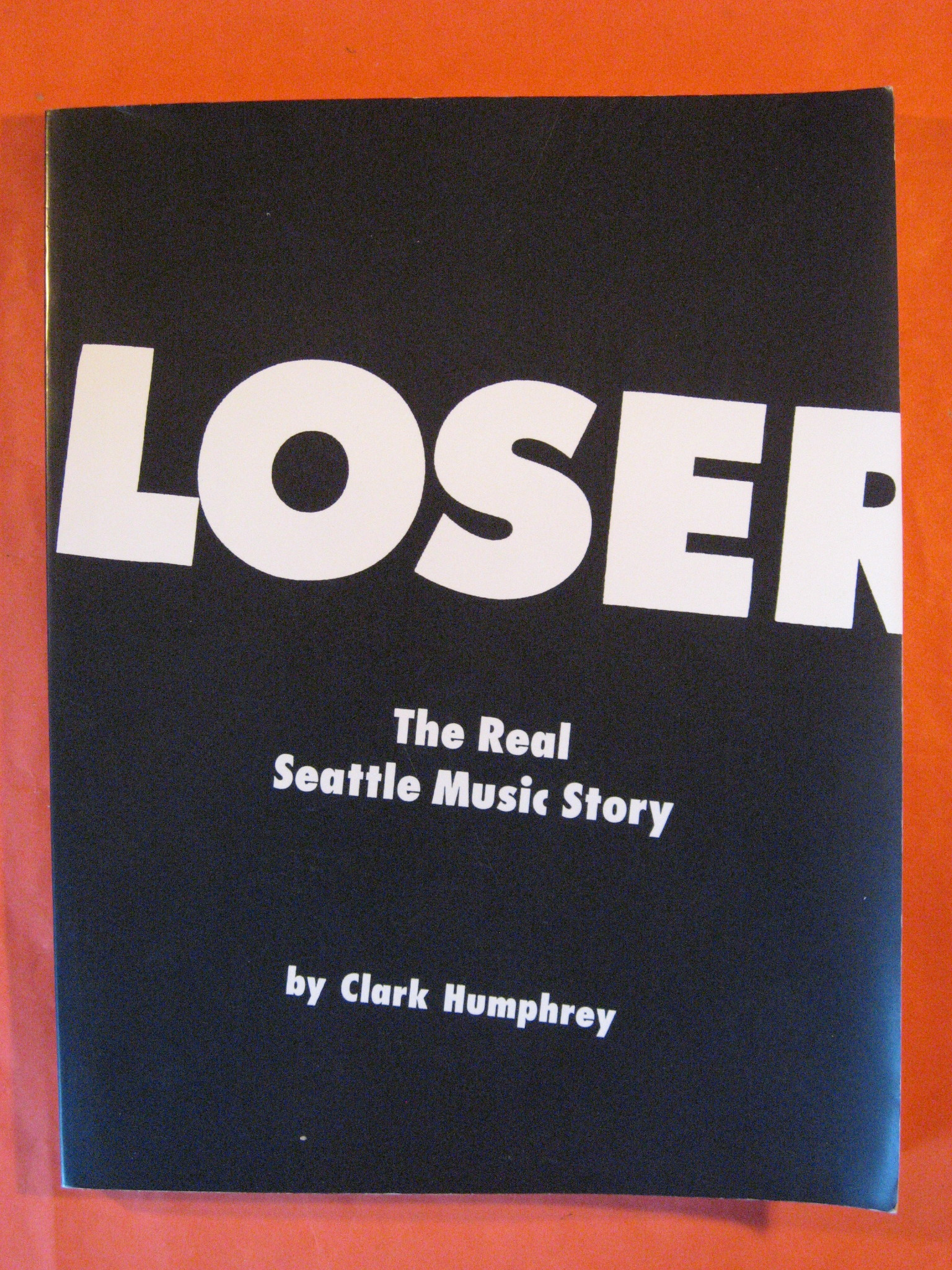 Loser: The Real Seattle Music Story, Humphrey, Clark
