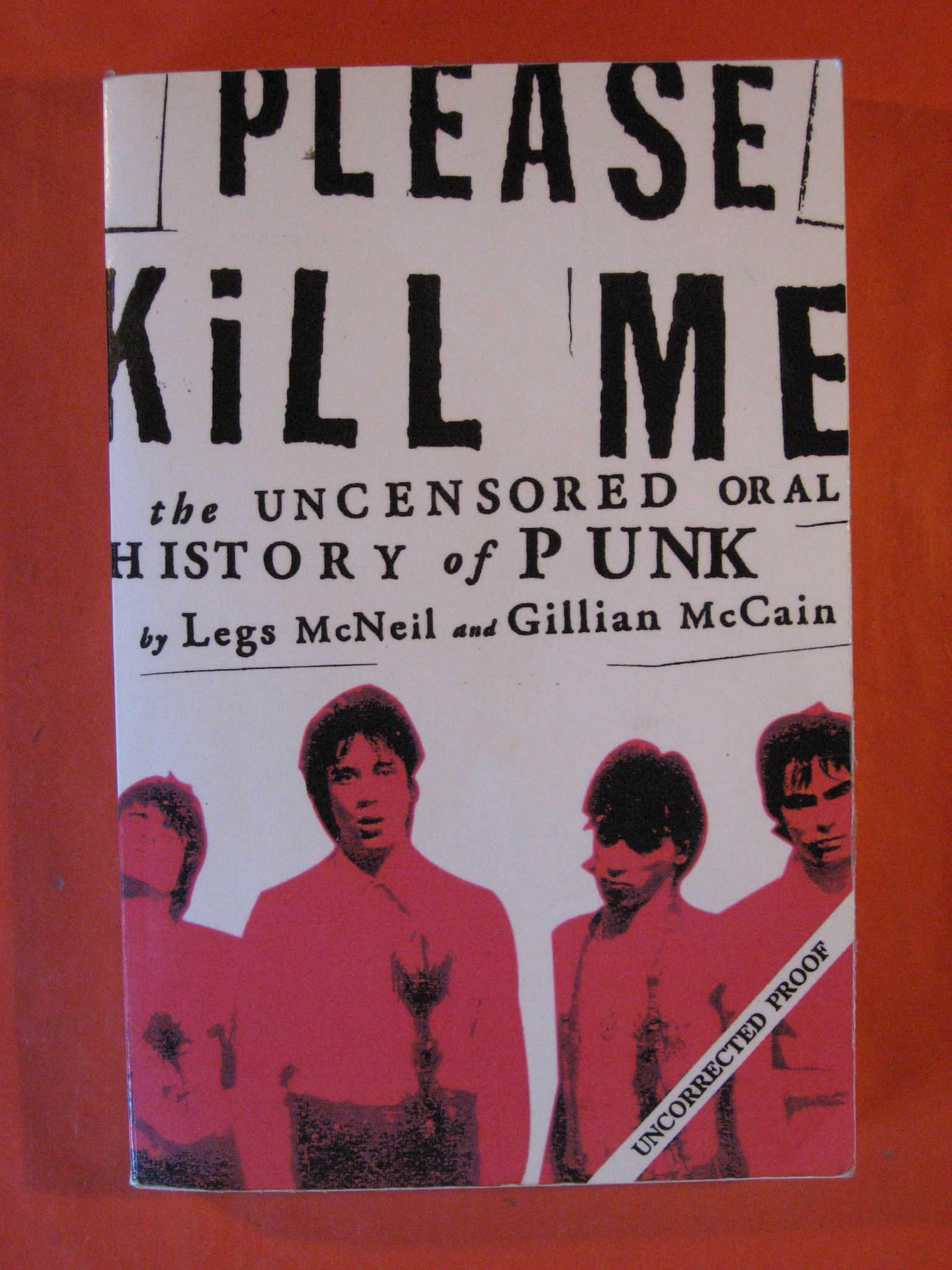 Please Kill Me: The Uncensored Oral History of Punk, McCain, Gillian; McNeil, Legs