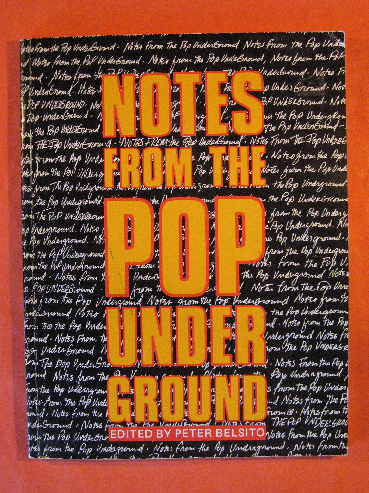 Notes from the Pop Underground, Belsito, Peter