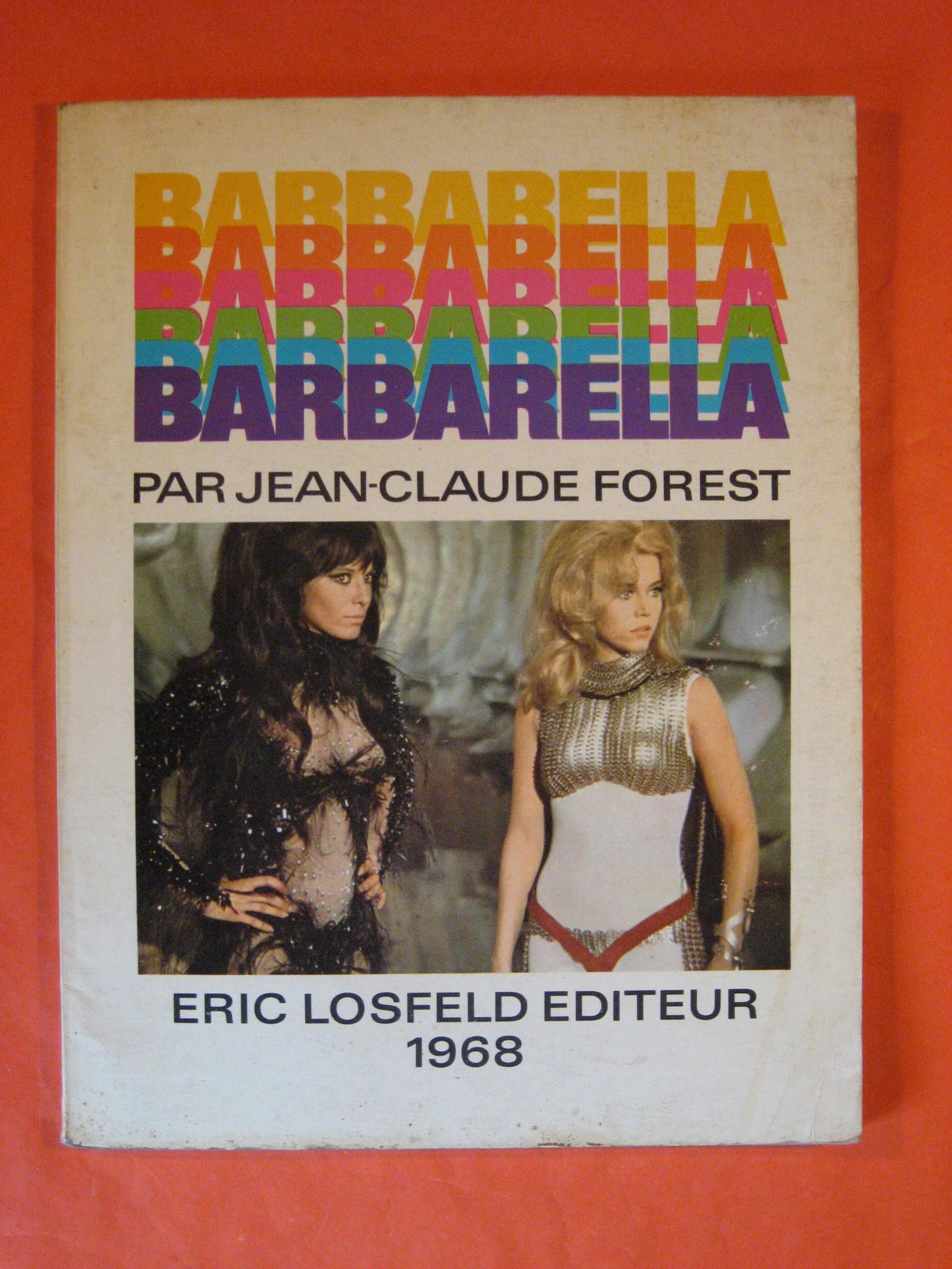 Barbarella, Forest, Jean-Claude; Losfeld, Eric
