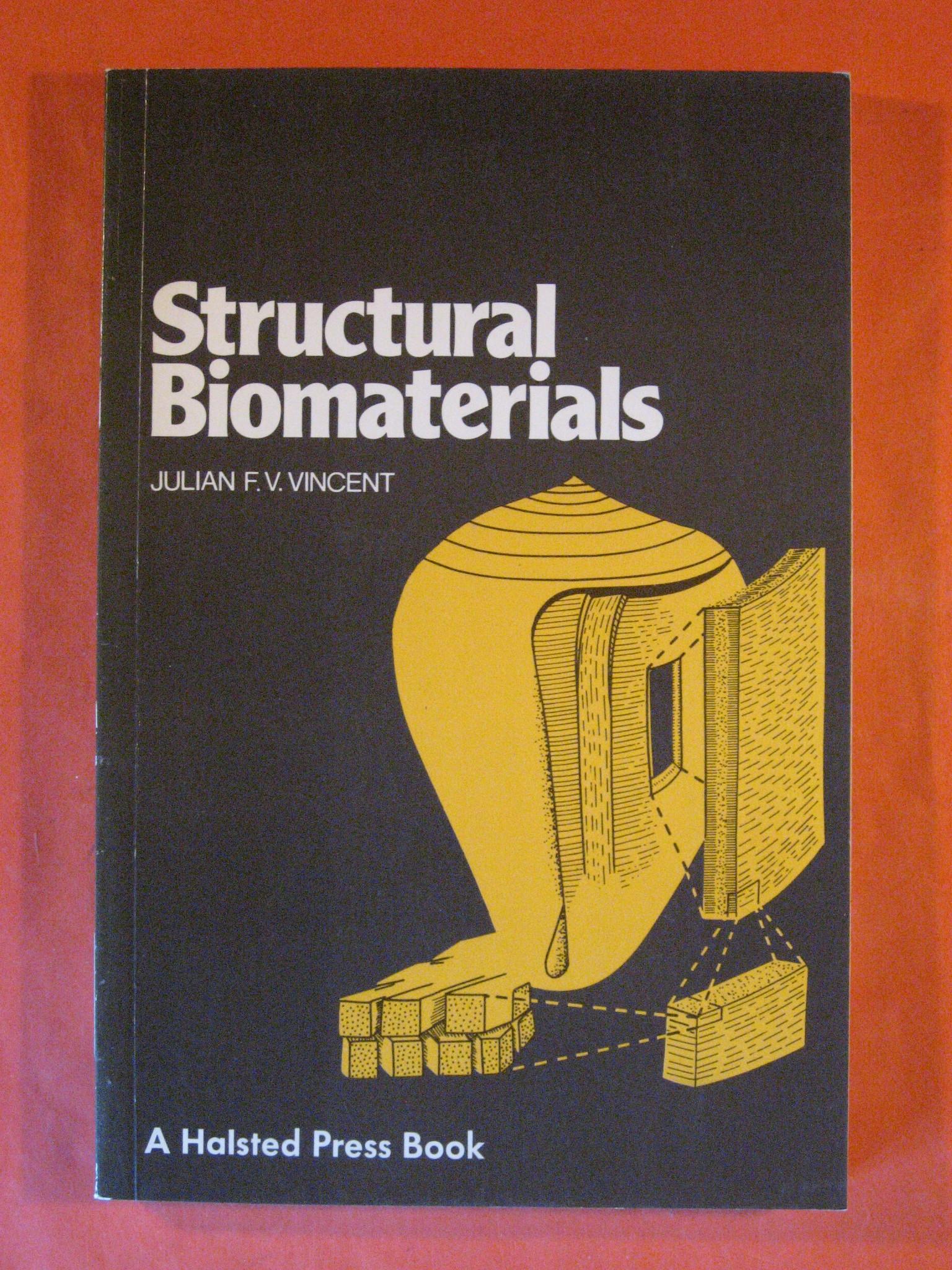 Structural Biomaterials, Vincent, Julian F. V