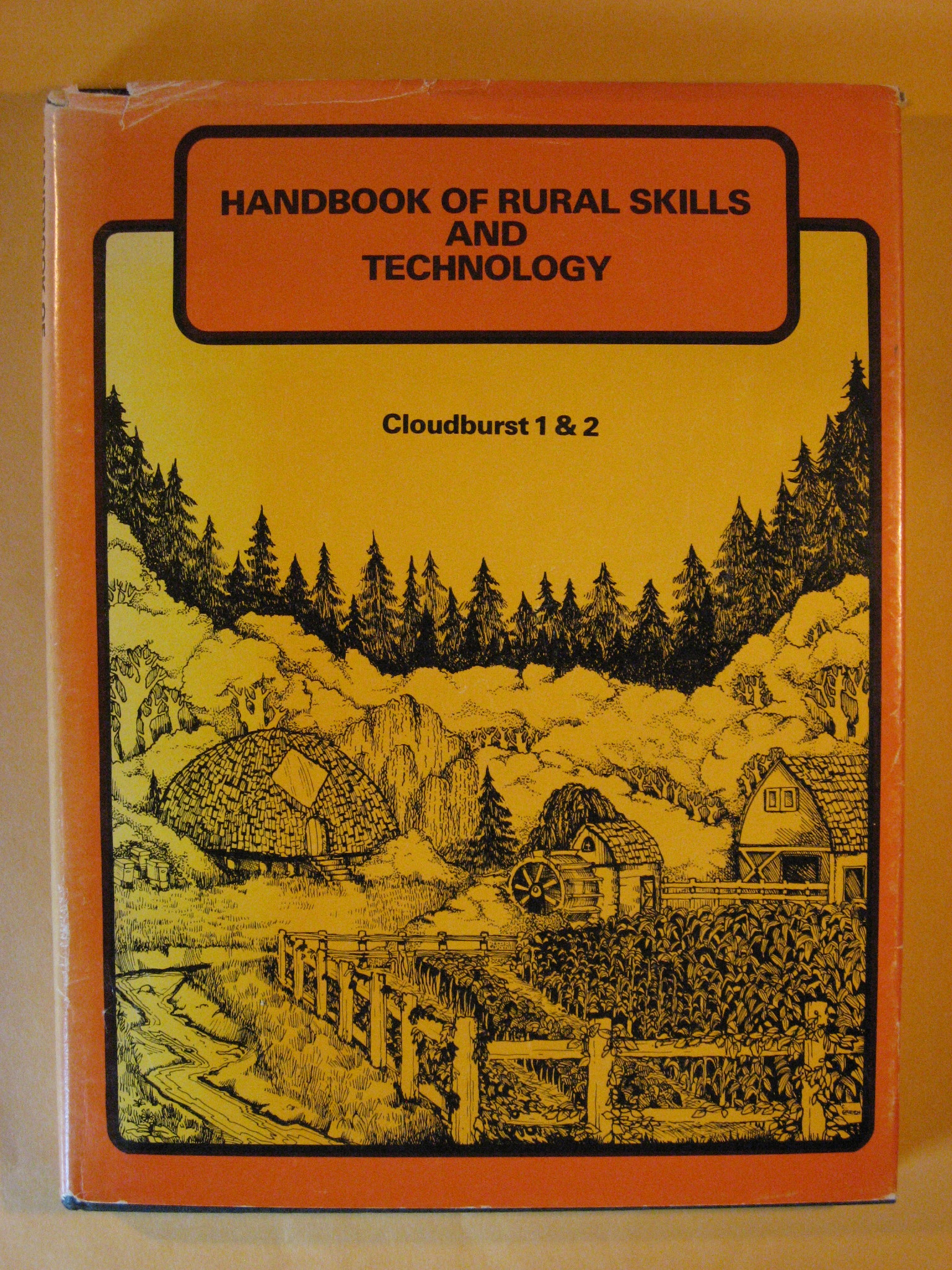 Cloudburst 1: Handbook of Rural Skills and Technology, Marks, Vic (ed.)