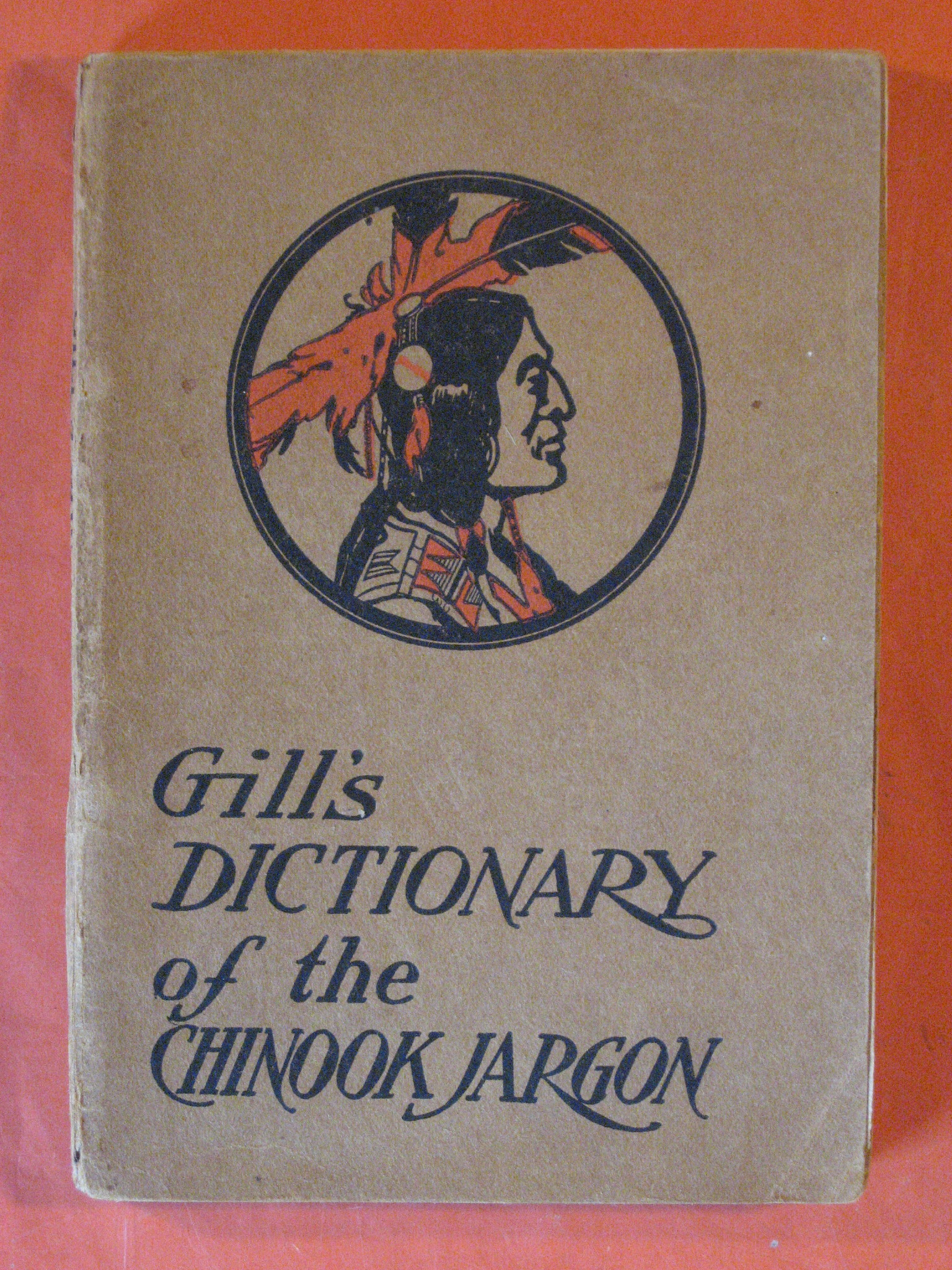 Gill's Dictionary of the Chinook Jargon, Gill, John
