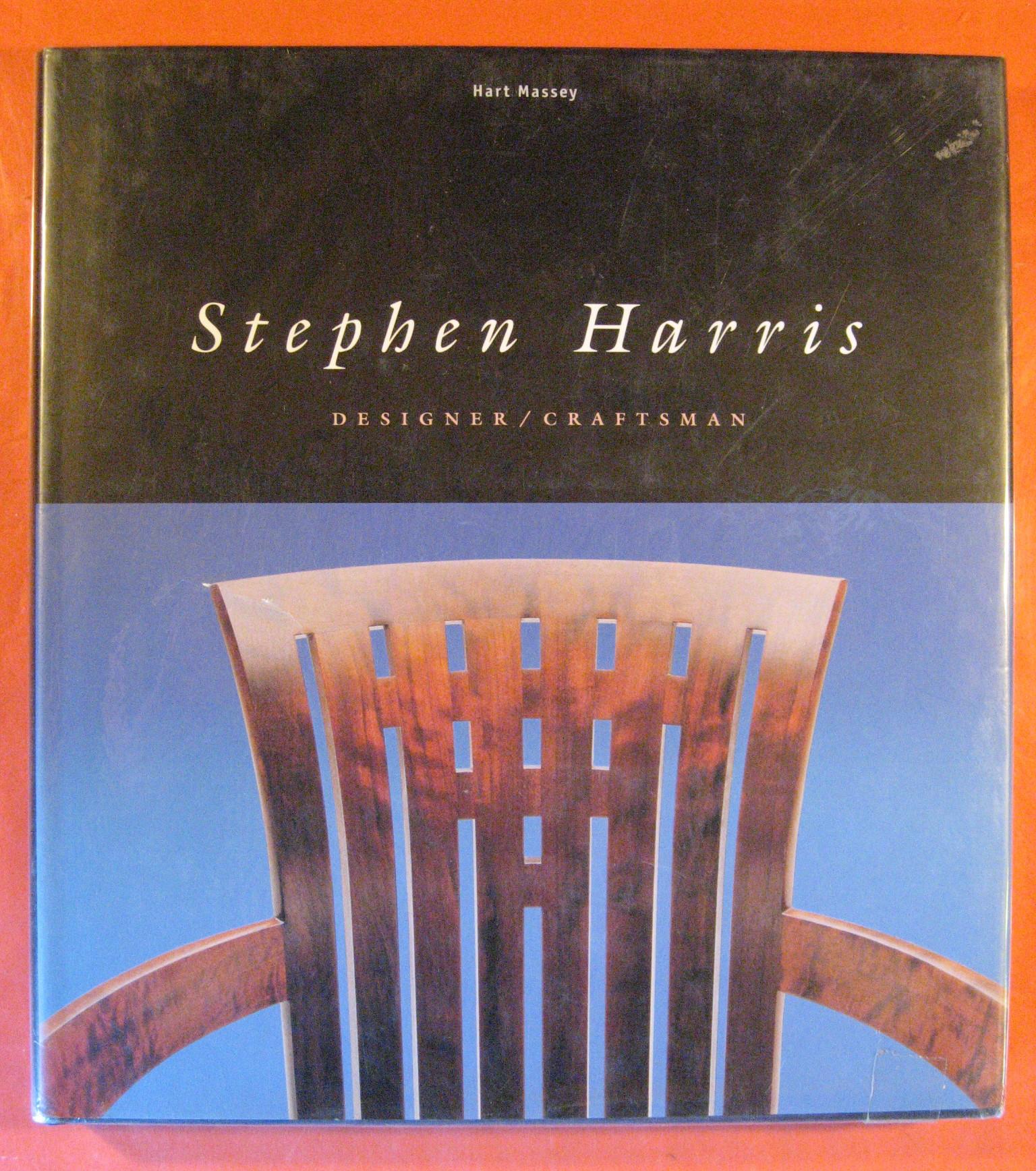Stephen Harris: Designer, Craftsman, Massey, Hart