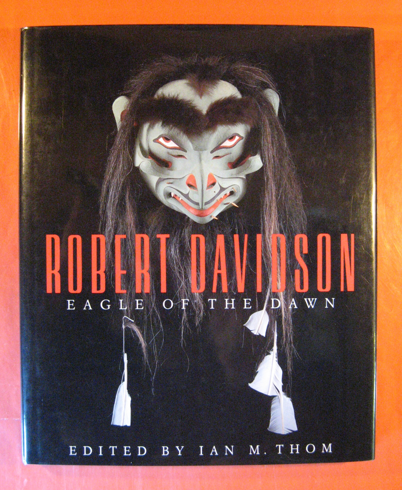 Robert Davidson: Eagle of the Dawn