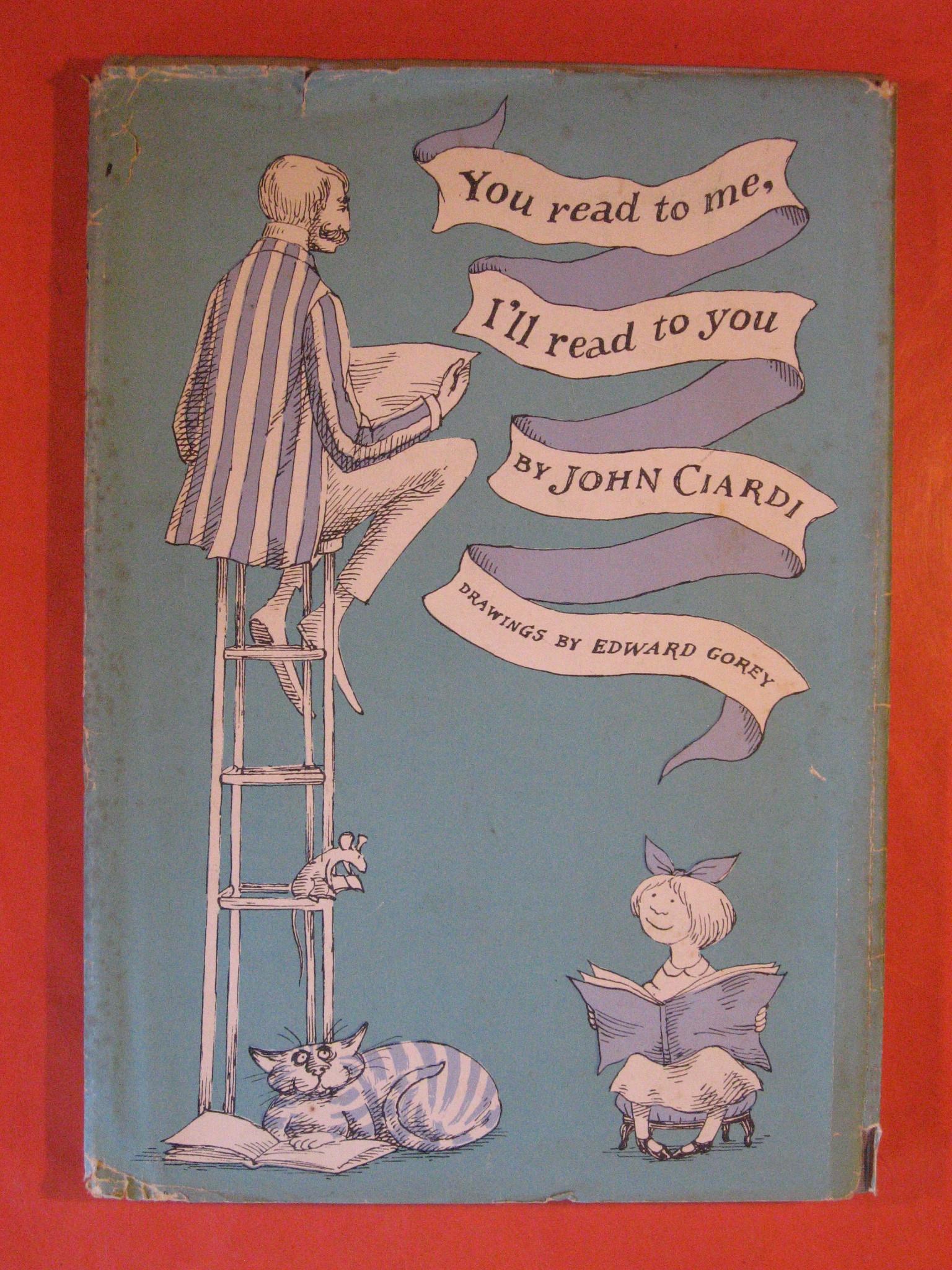 You Read to Me, I'll Read to You, Ciardi, John