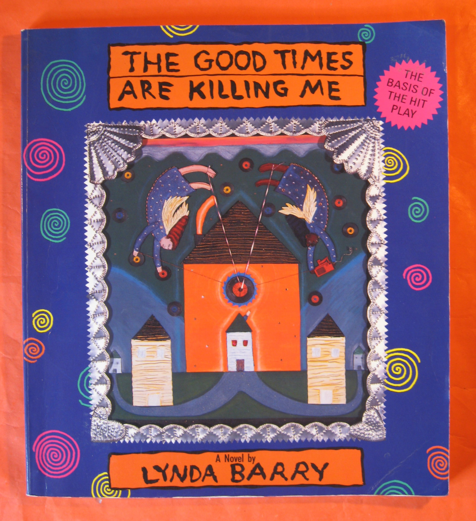 Good Times Are Killing Me, The, Barry, Lynda