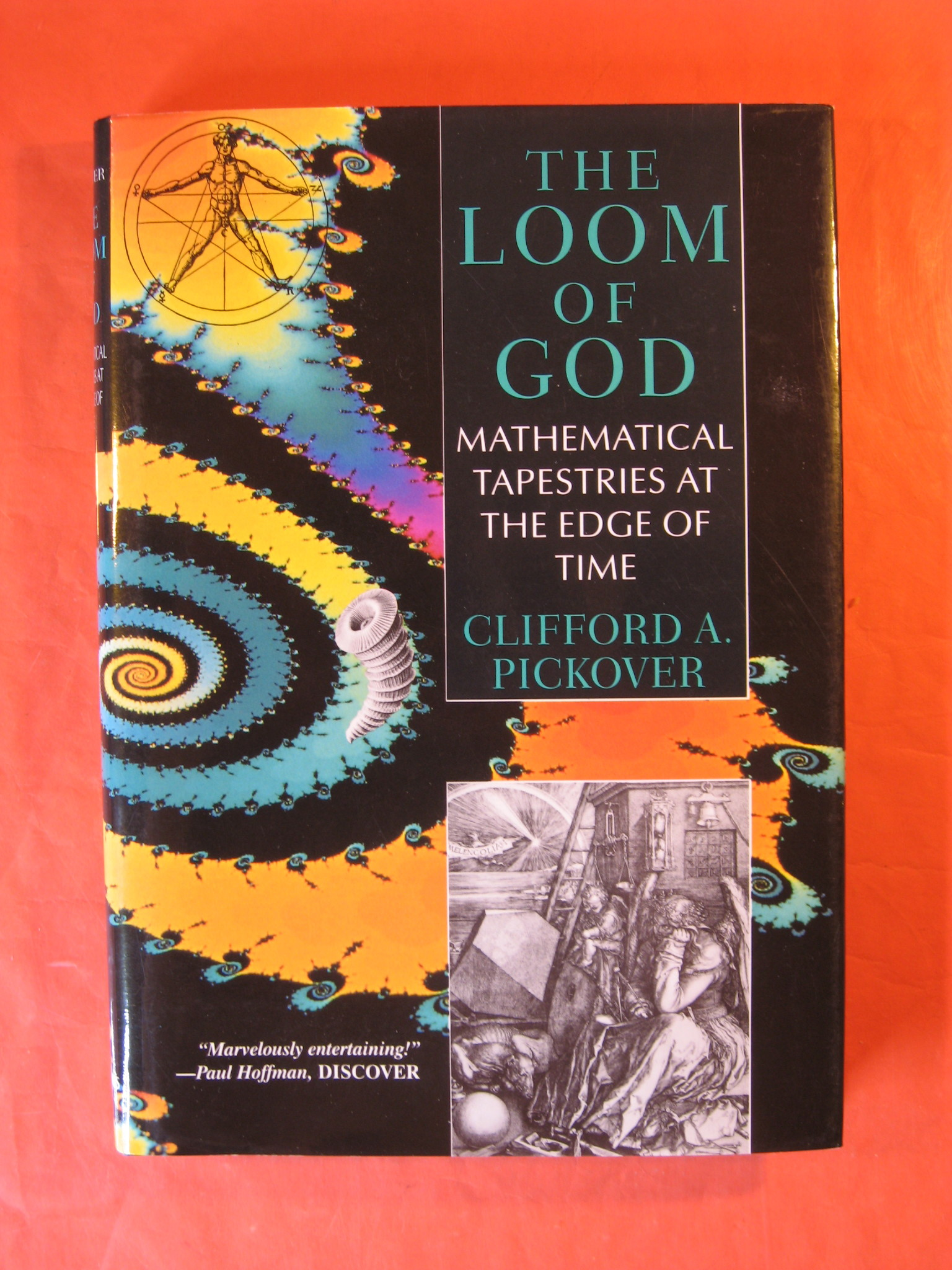 The Loom of God: Mathematical Tapestries at the Edge of Time, Pickover, Clifford A.