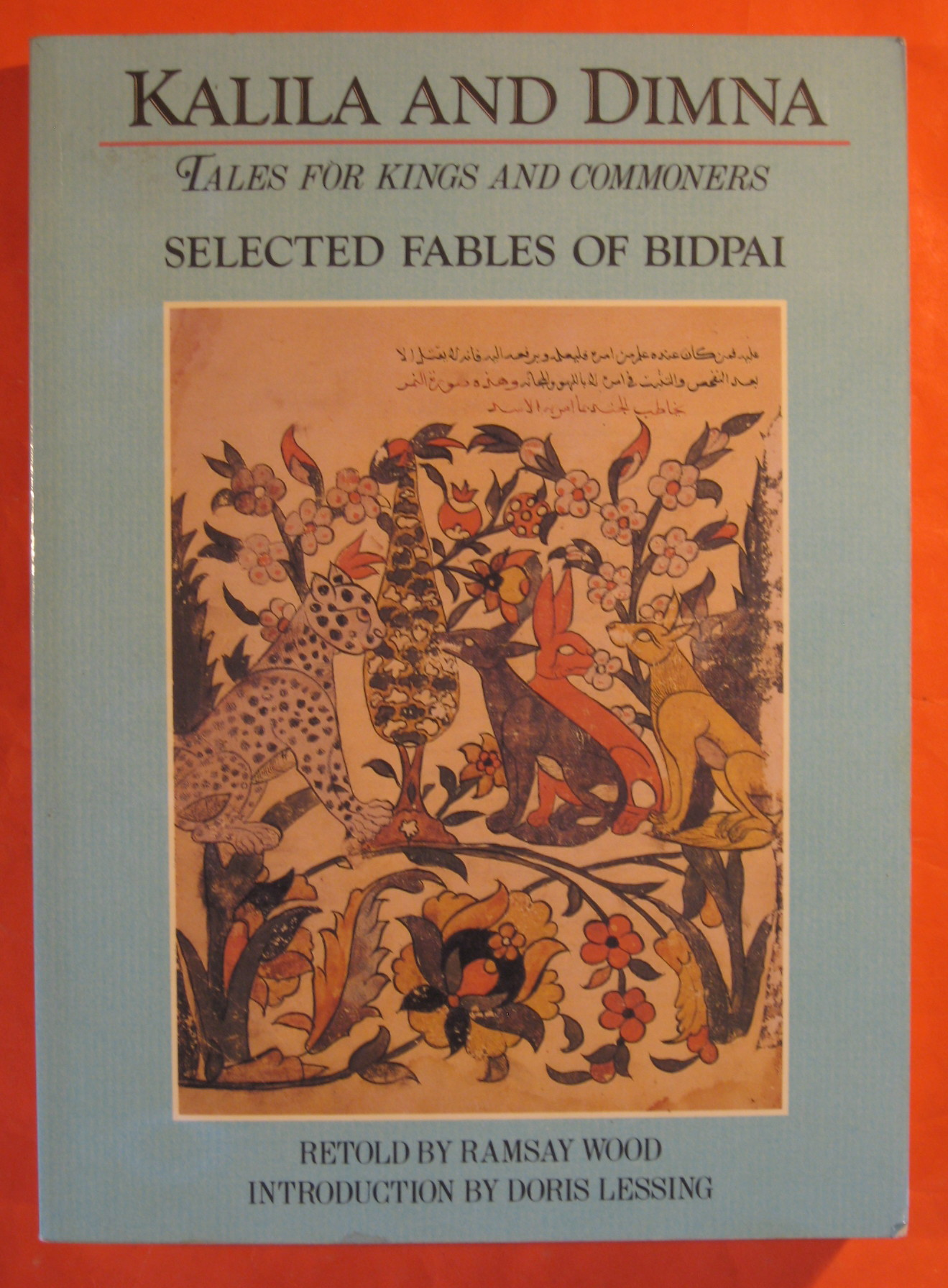 Kalila and Dimna: Tales for Kings and Commoners; Selected Fables of Bidpai, Wood, Ramsay