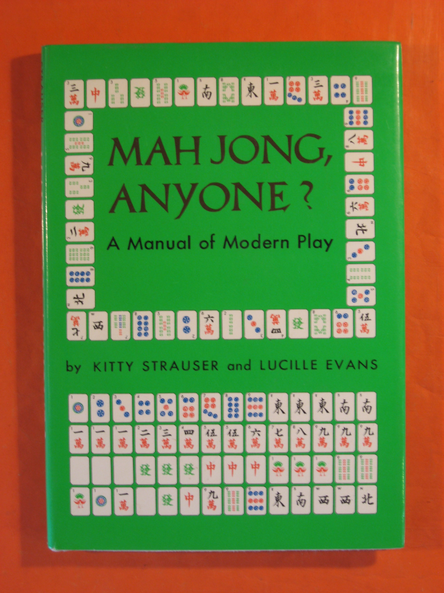 Mah Jong, Anyone?  A Manual of Modern Play, Evans, Lucille; Kitty Strauser