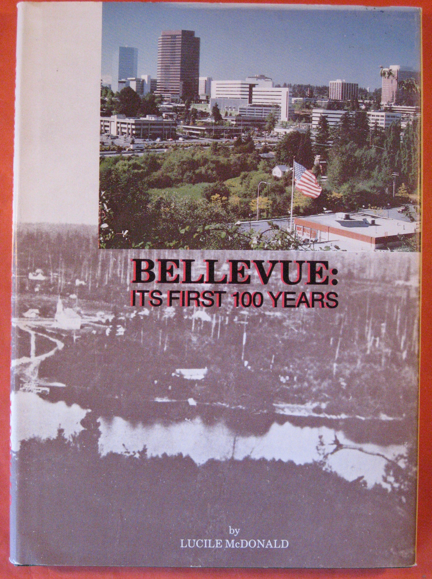 Bellevue: Its First 100 Years, McDonald, Lucille