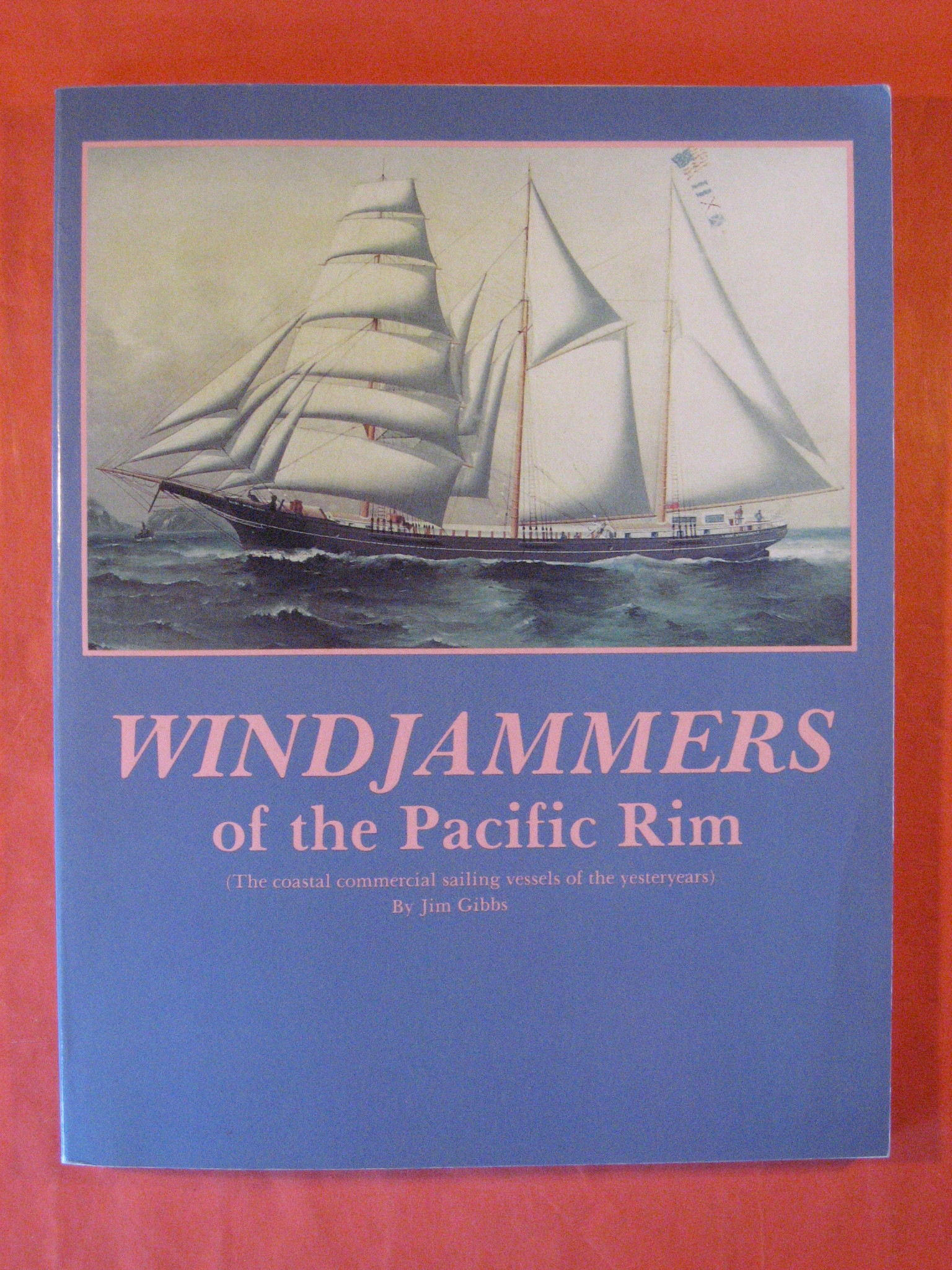 Windjammers of the Pacific Rim, Gibbs, Jim; Drucker, Phillip