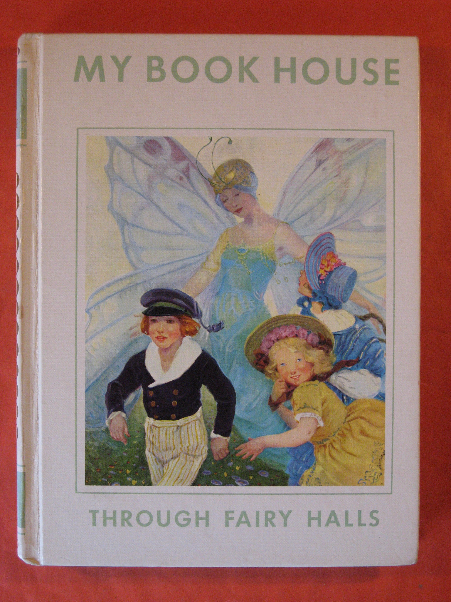 Through Fairy Halls of My Book House, Miller, Olive Beaupre (Editor)