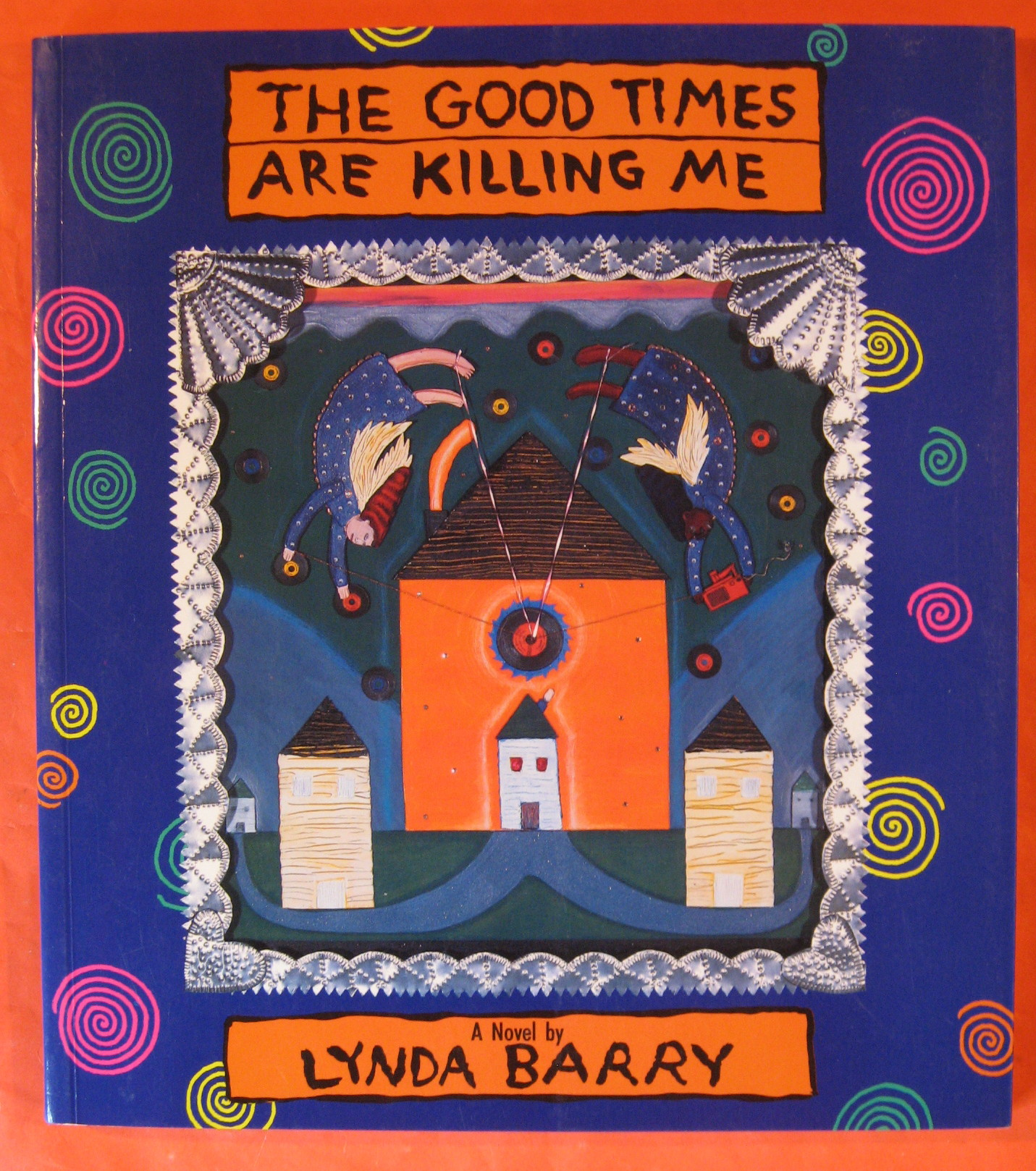 The Good Times Are Killing Me: A Novel, Barry, Lynda