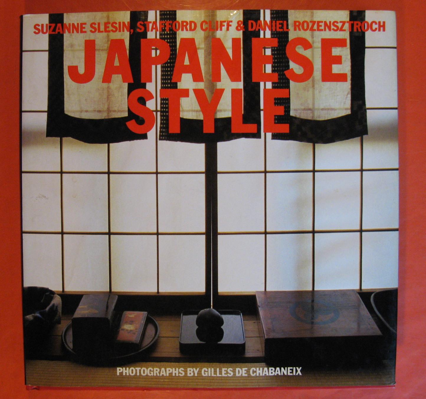 Japanese Style, Slesin, Suzanne; Cliff, Stafford; Rozensztroch, Daniel