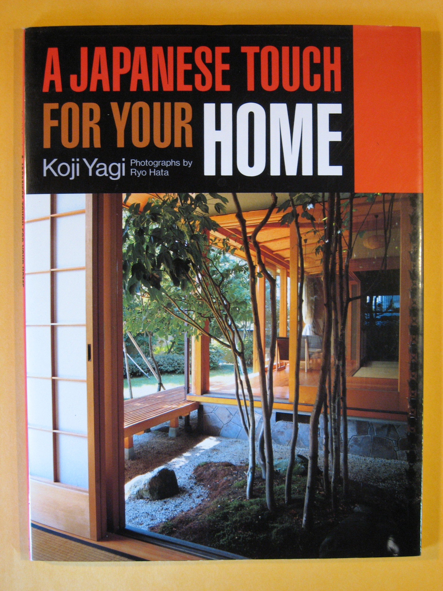 A Japanese Touch for Your Home, Yagi, Koji