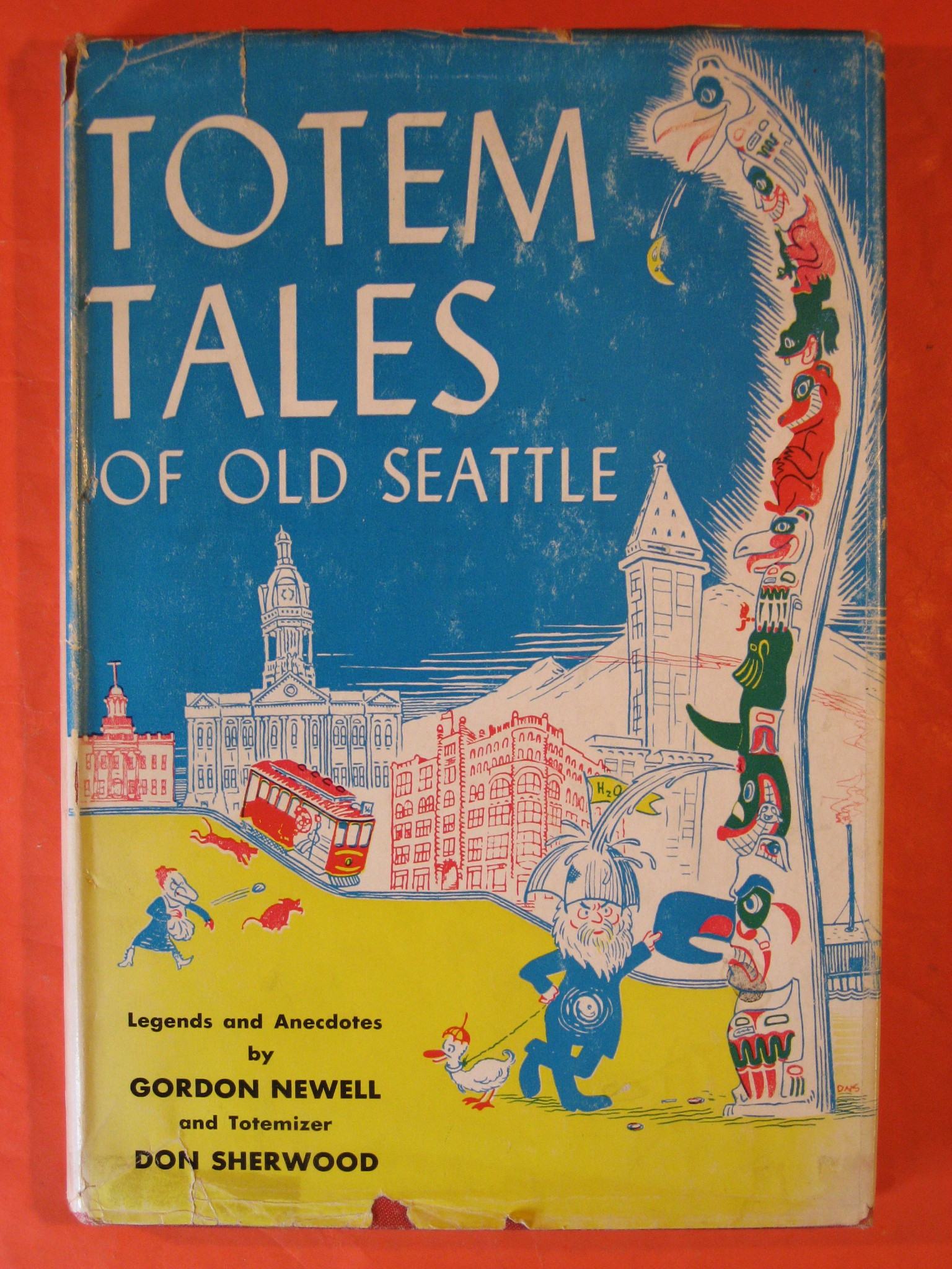 Totem Tales of Old Seattle, Newell, Gordon; Sherwood, Don