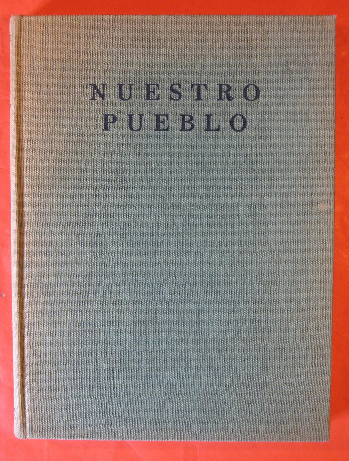 Nuestro Pueblo:  Los Angeles, City of Romance, Owens, Charles H.; Seewerker, Joseph; Shippey, Lee