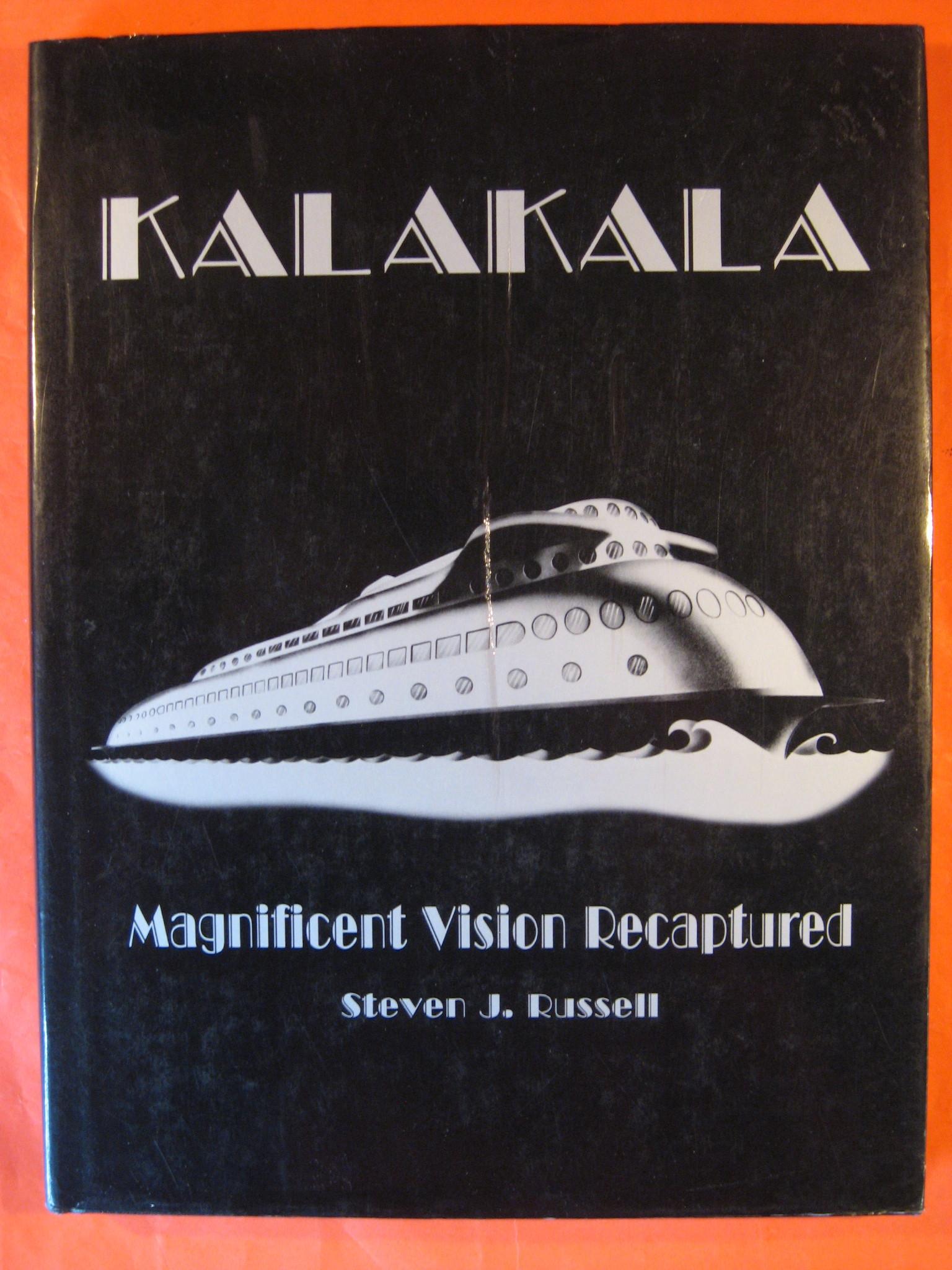 Kalakala: Magnificent Vision Recaptured, Russell, Steven J.