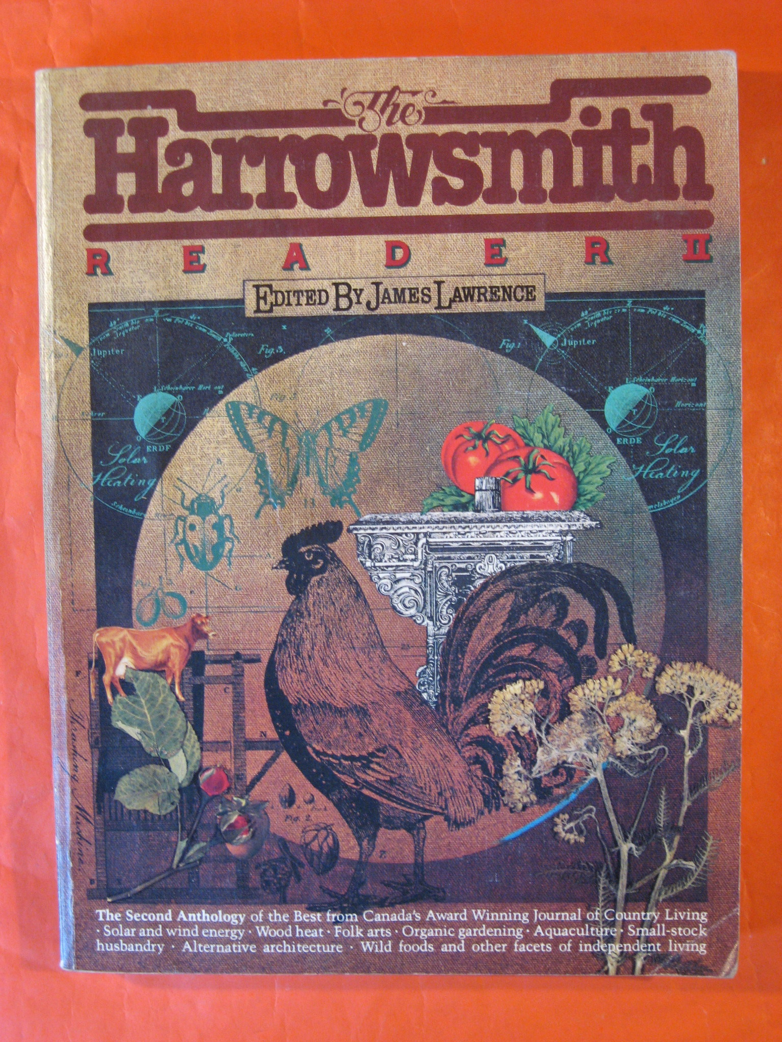 Harrowsmith Reader II: The Second Anthology of the Best from Canada's Journal Of Country Living, Lawrence