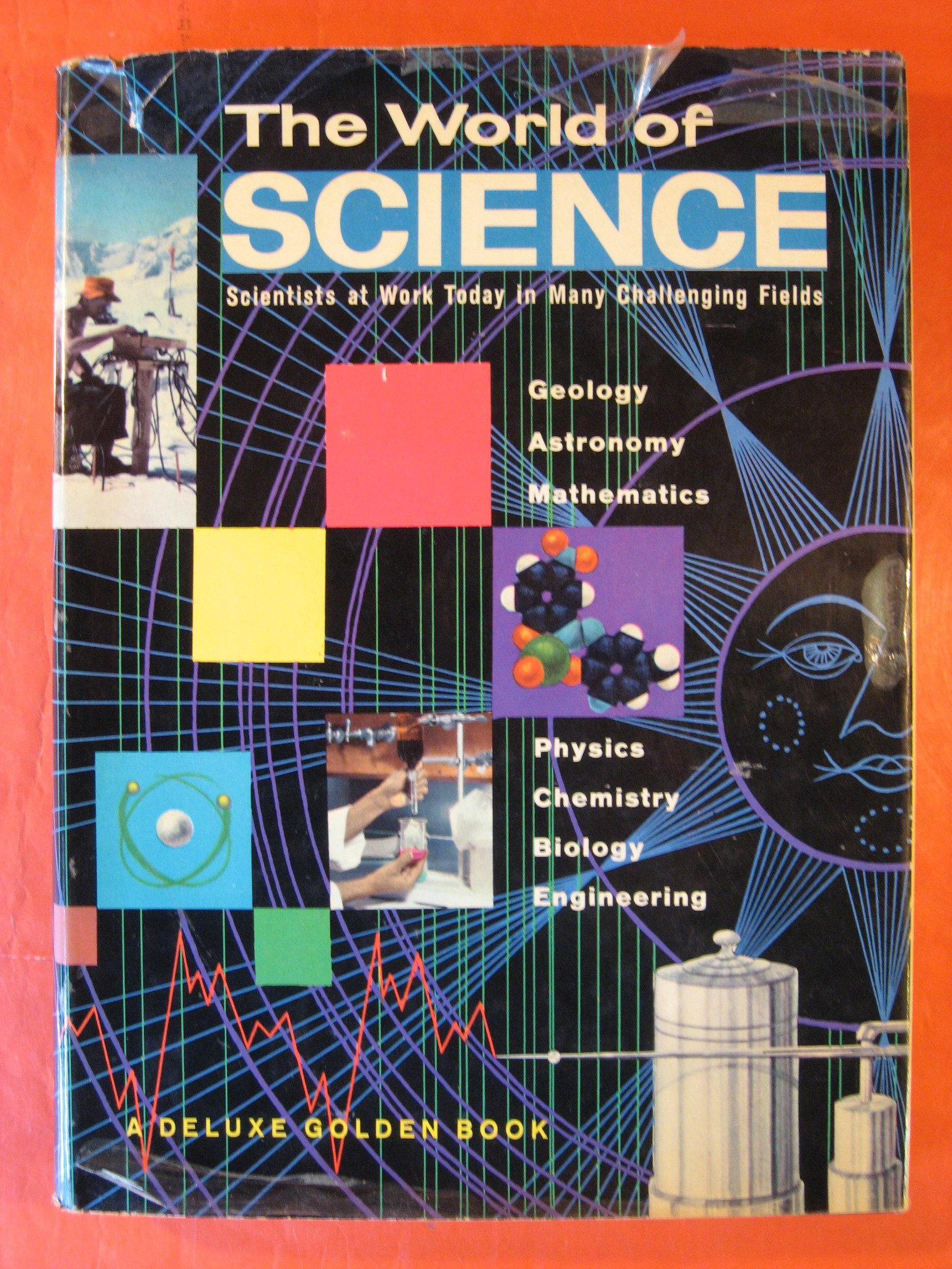 The World of Science:  Scientists at Work Today in Many Challenging Fields, Watson, Jane Werner