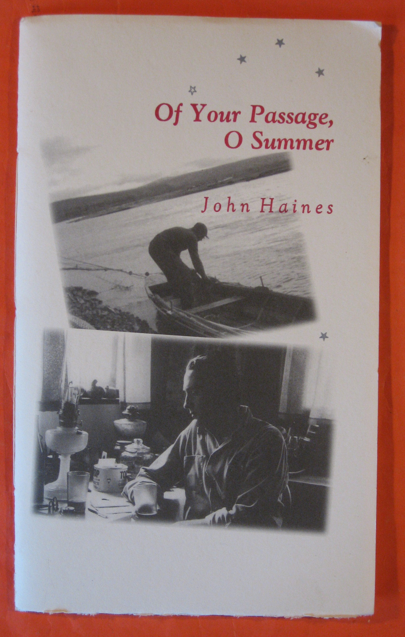 Of Your Passage, O Summer:  Uncollected Poems from the 1960's, Haines, John
