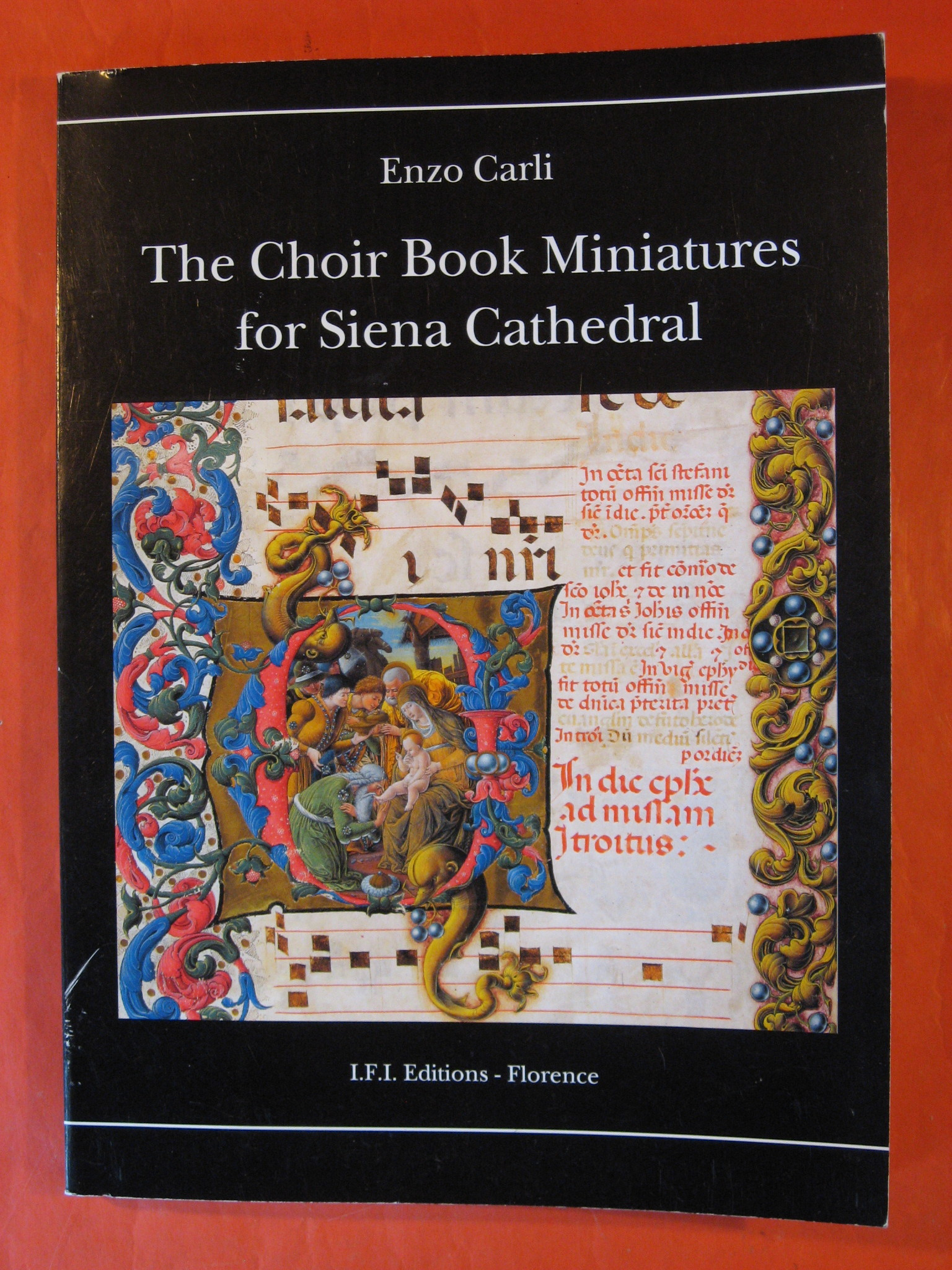 The Choir Book Miniatures for Siena Cathedral, Carli, Enzo