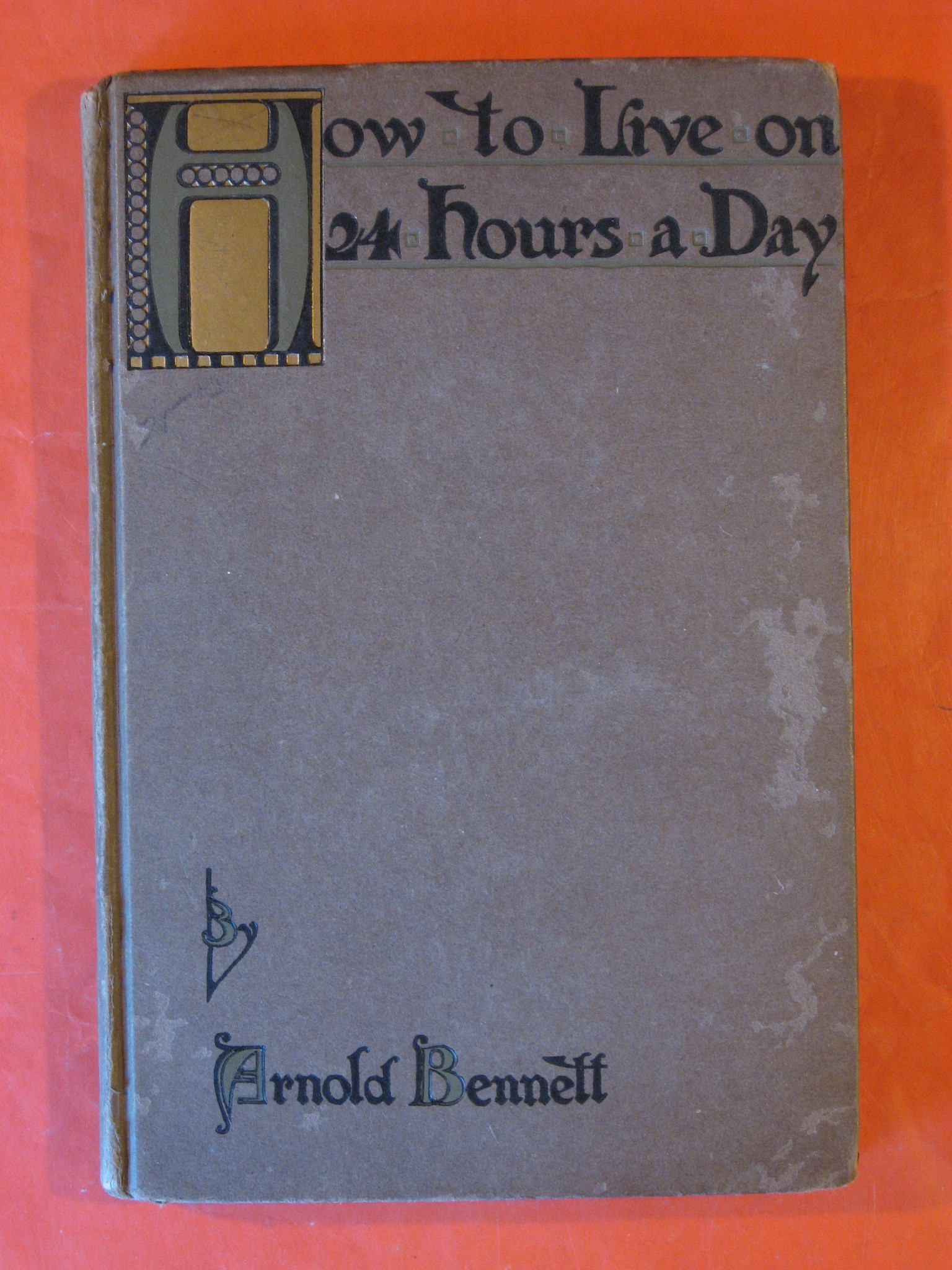 How to Live On 24 Hours a Day, Bennett, Arnold