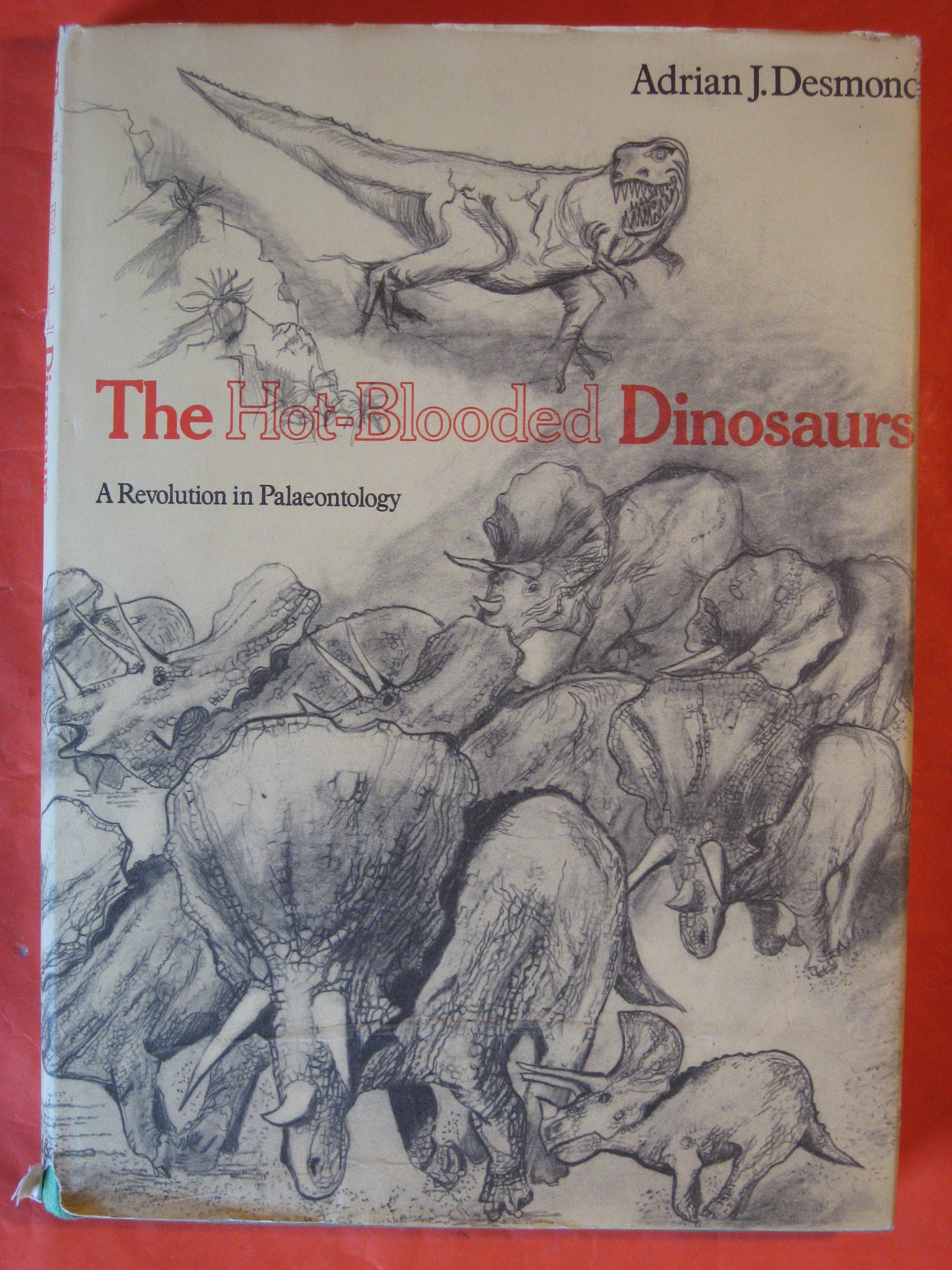 The Hot-blooded Dinosaurs:  A Revolution in Palaeontology, Desmond, Adrian J.