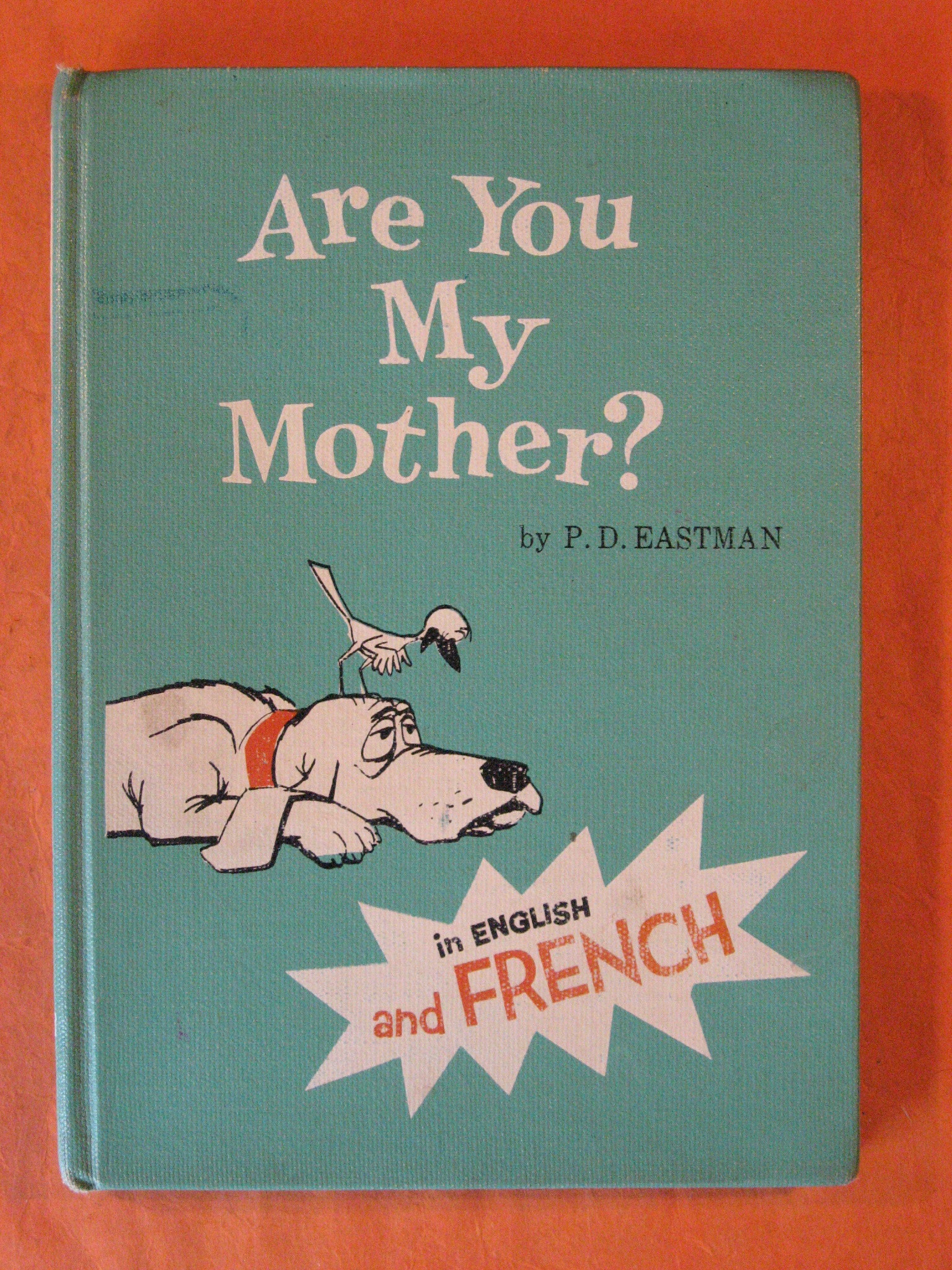 Are You My Mother / Es Tu Ma Maman?  (in English and French), Eastman, P.D.