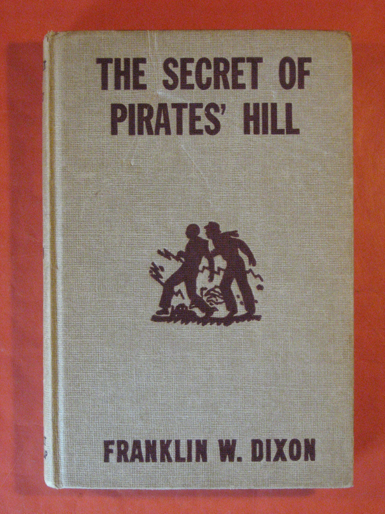 The Secret of Pirates' Hill  (Hardy Boys Mystery Stories), Dixon, Franklin W.