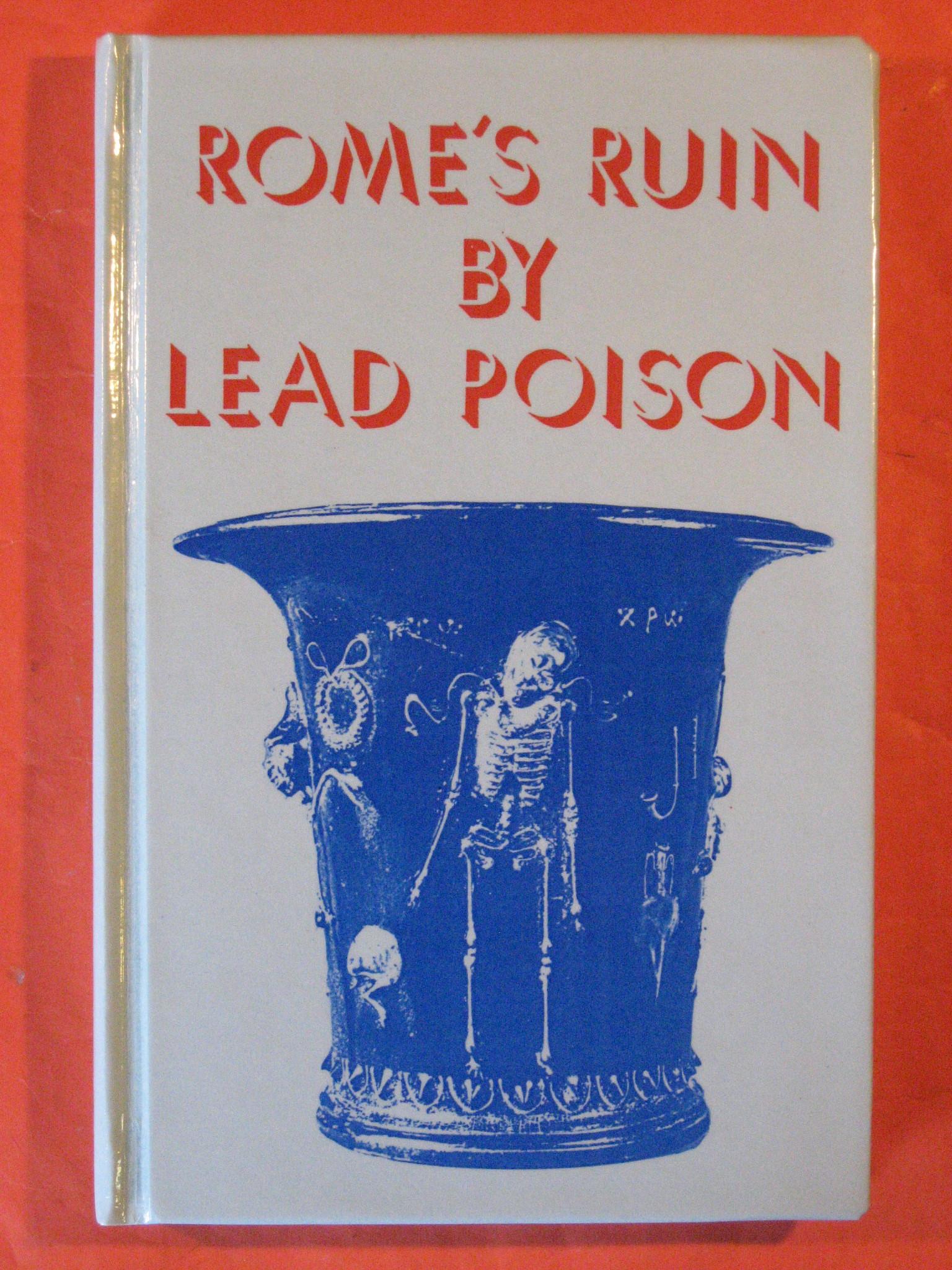 Rome's Ruin by Lead Poison, Gilfillan, S. Colum
